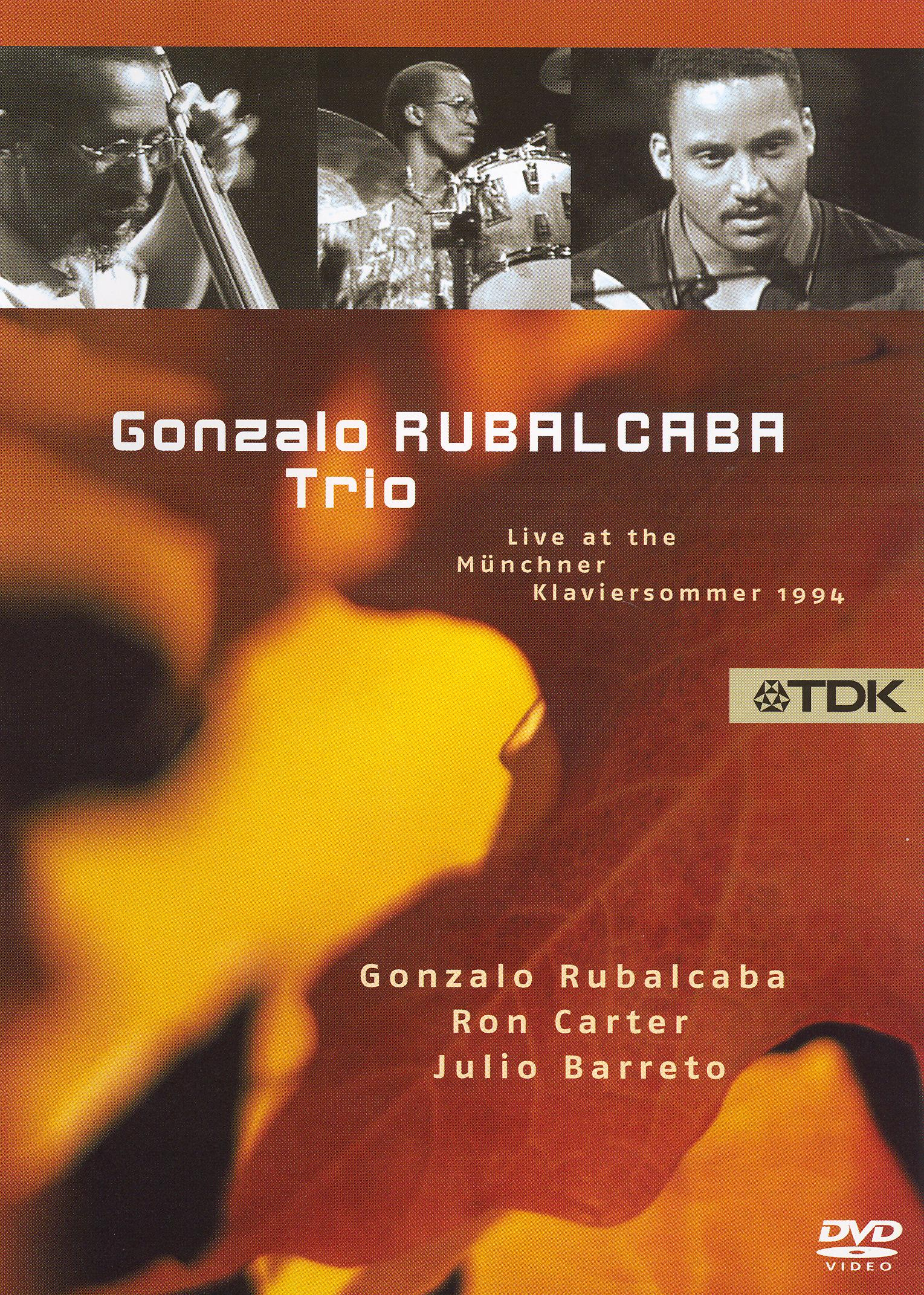 The Gonzalo Rubalcaba Trio: Live at the Munchner Klaviersommer 1994