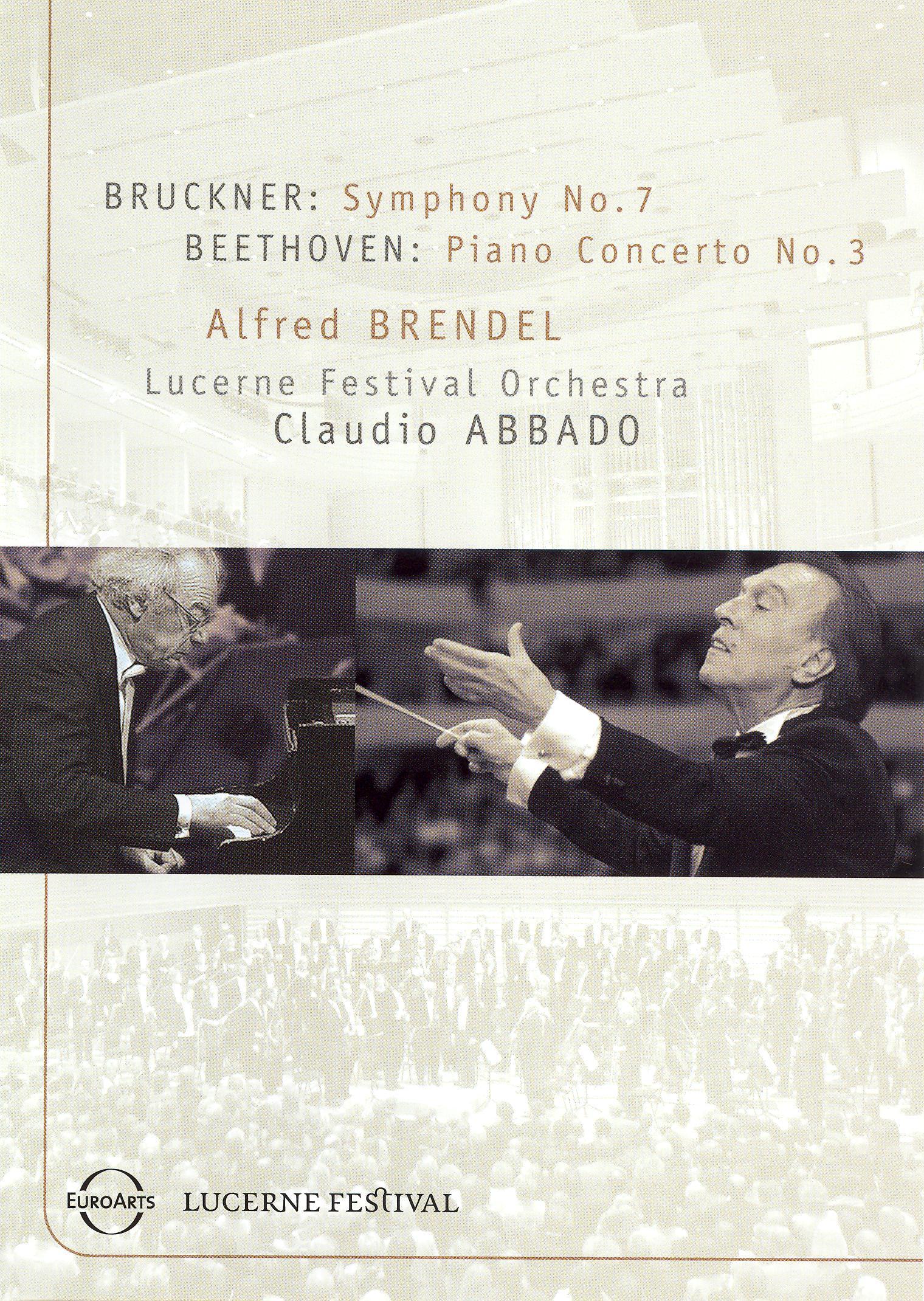 Alfred Brendel/Lucerne Festival Orchestra: Bruckner - Symphony No. 7/Beethoven - Piano Concerto No. 3
