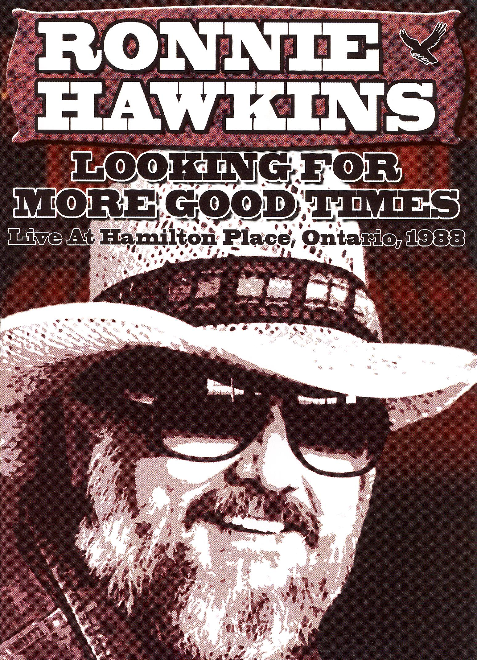 Ronnie Hawkins: Looking for More Good Times