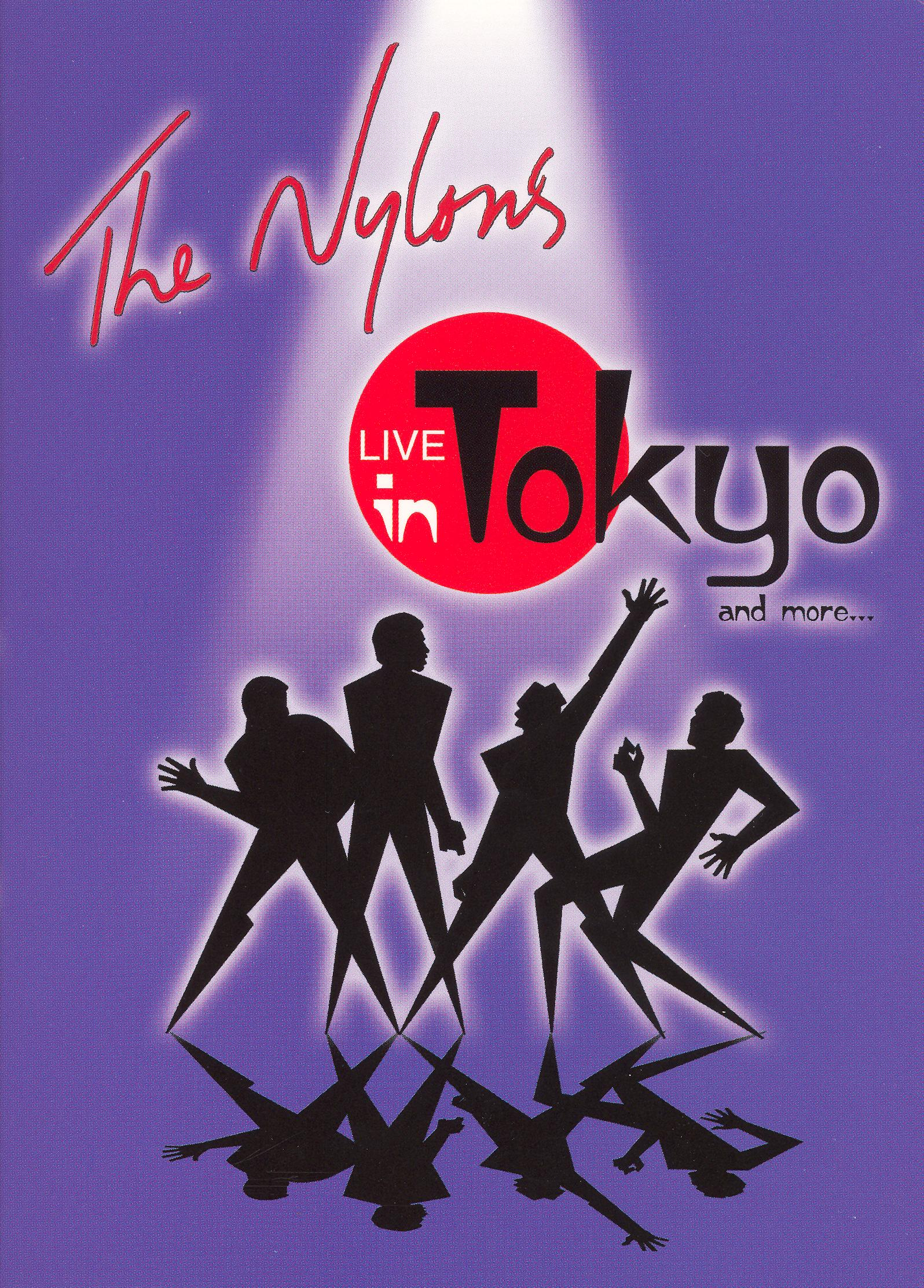 The Nylons: Live in Tokyo & More