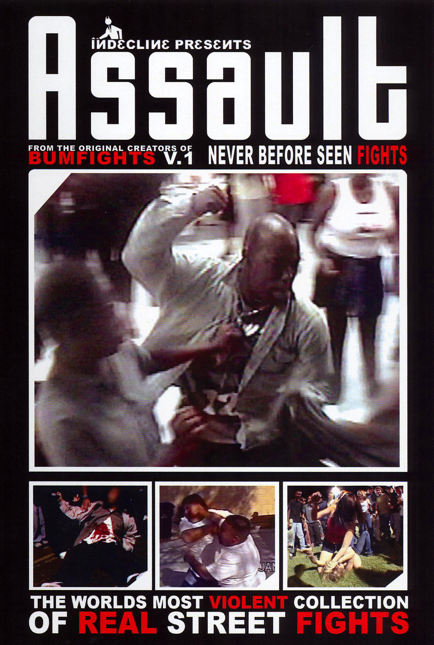 Assault: The Worlds Most Violent Collection of Real Street Fights