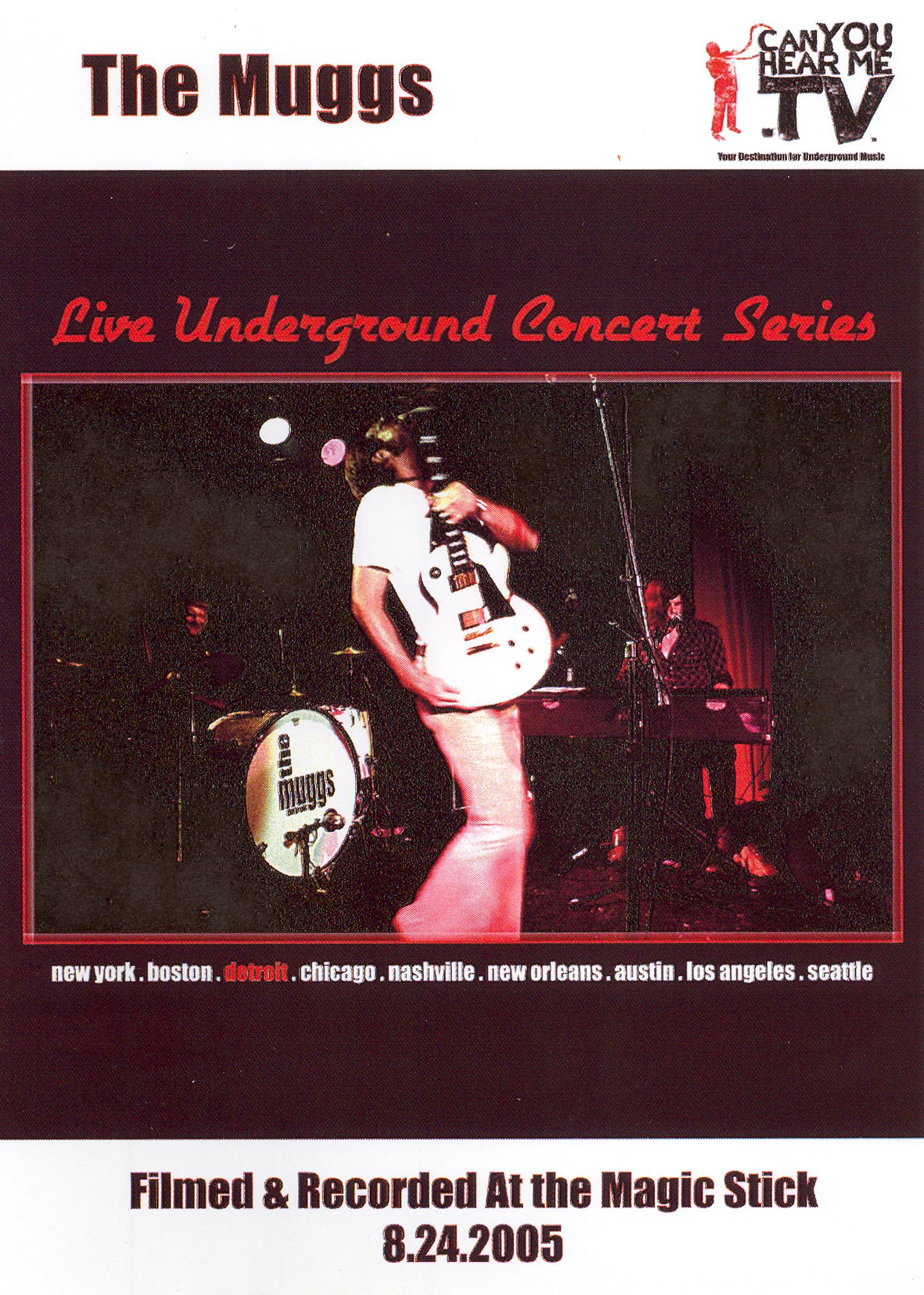 Live Underground Concert Series: The Muggs - Detroit, Filmed & Recorded at the Magic Stick 8.24.05