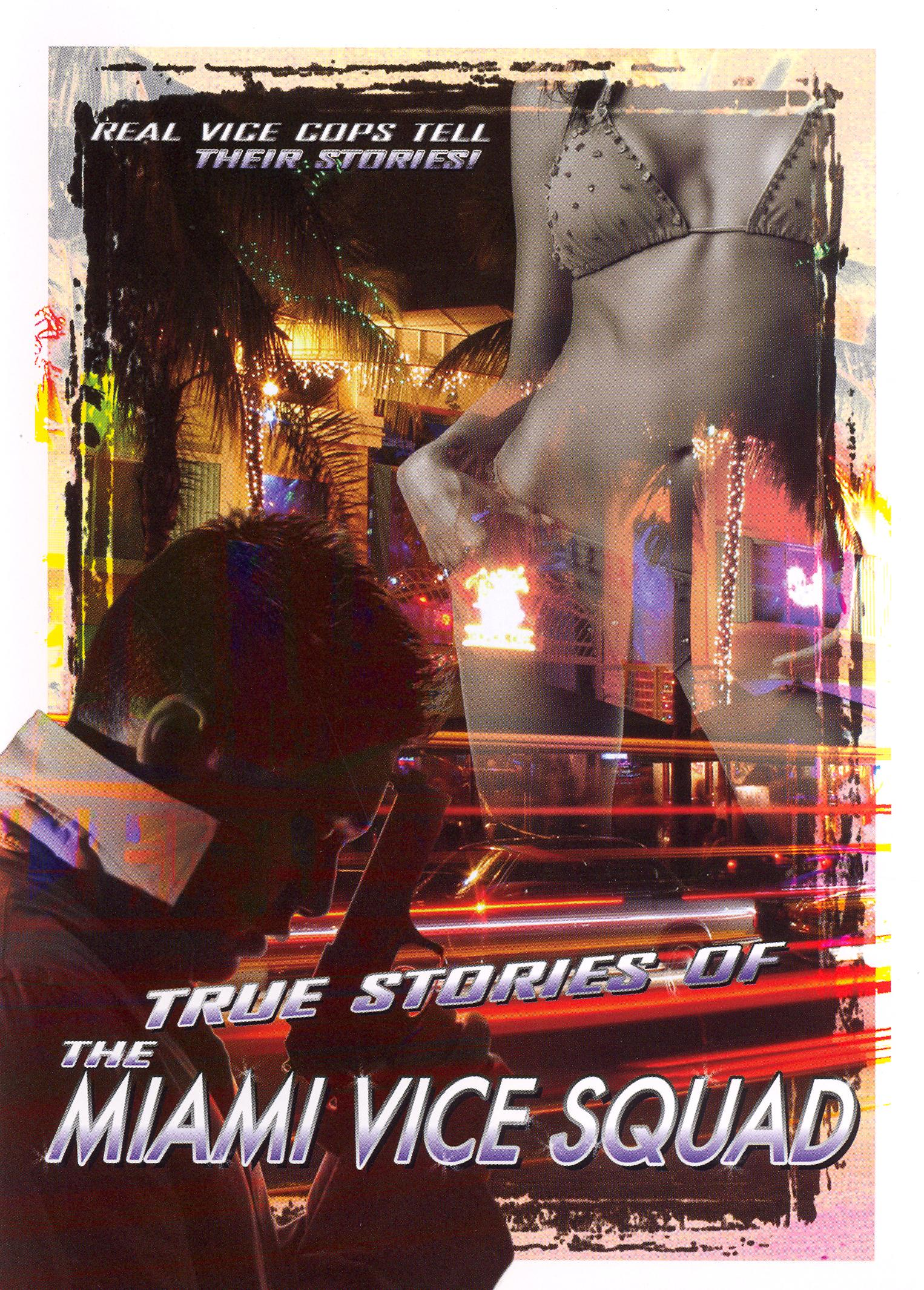 True Stories of the Miami Vice Squad