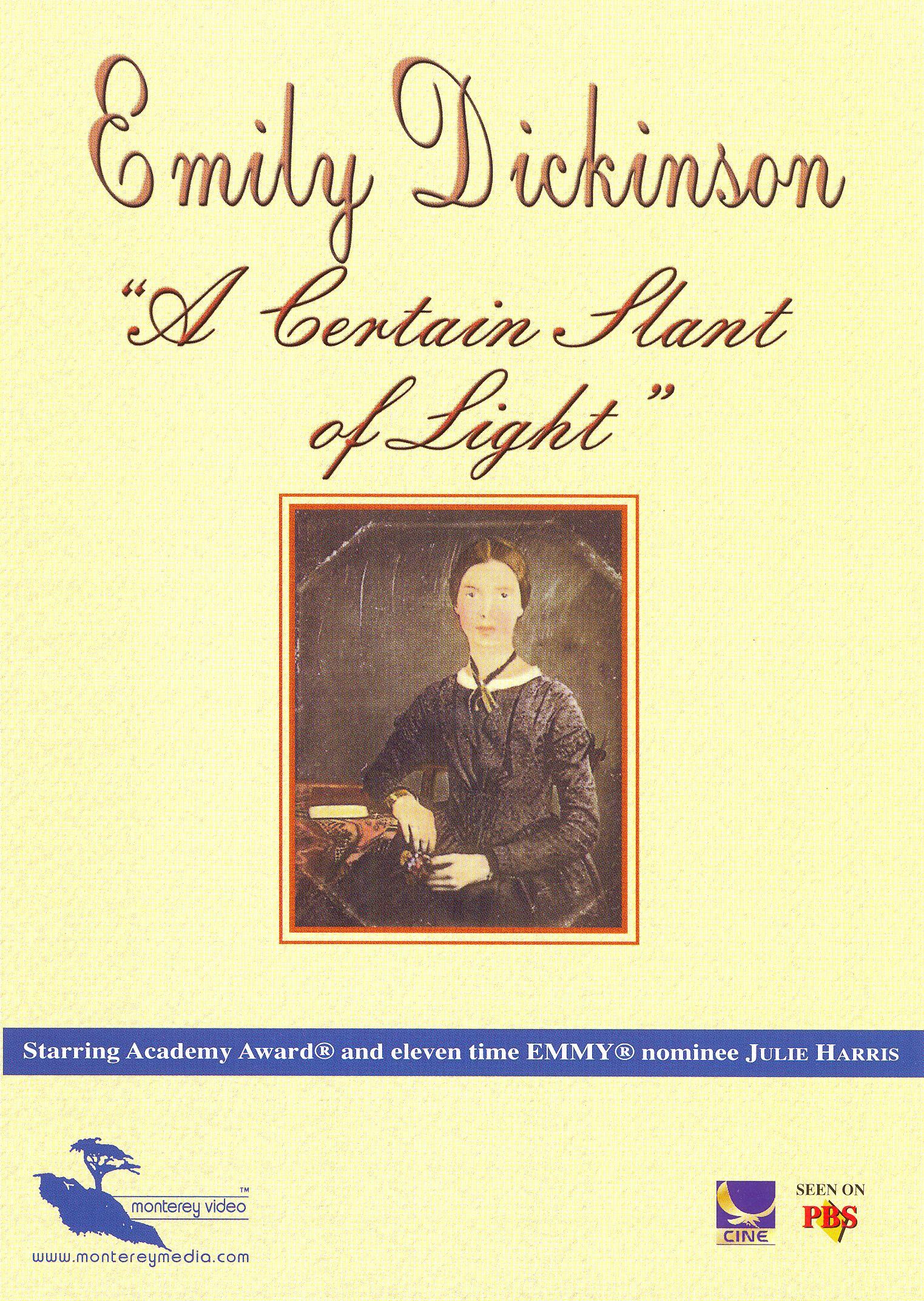 Emily Dickinson: A Certain Slant of Light