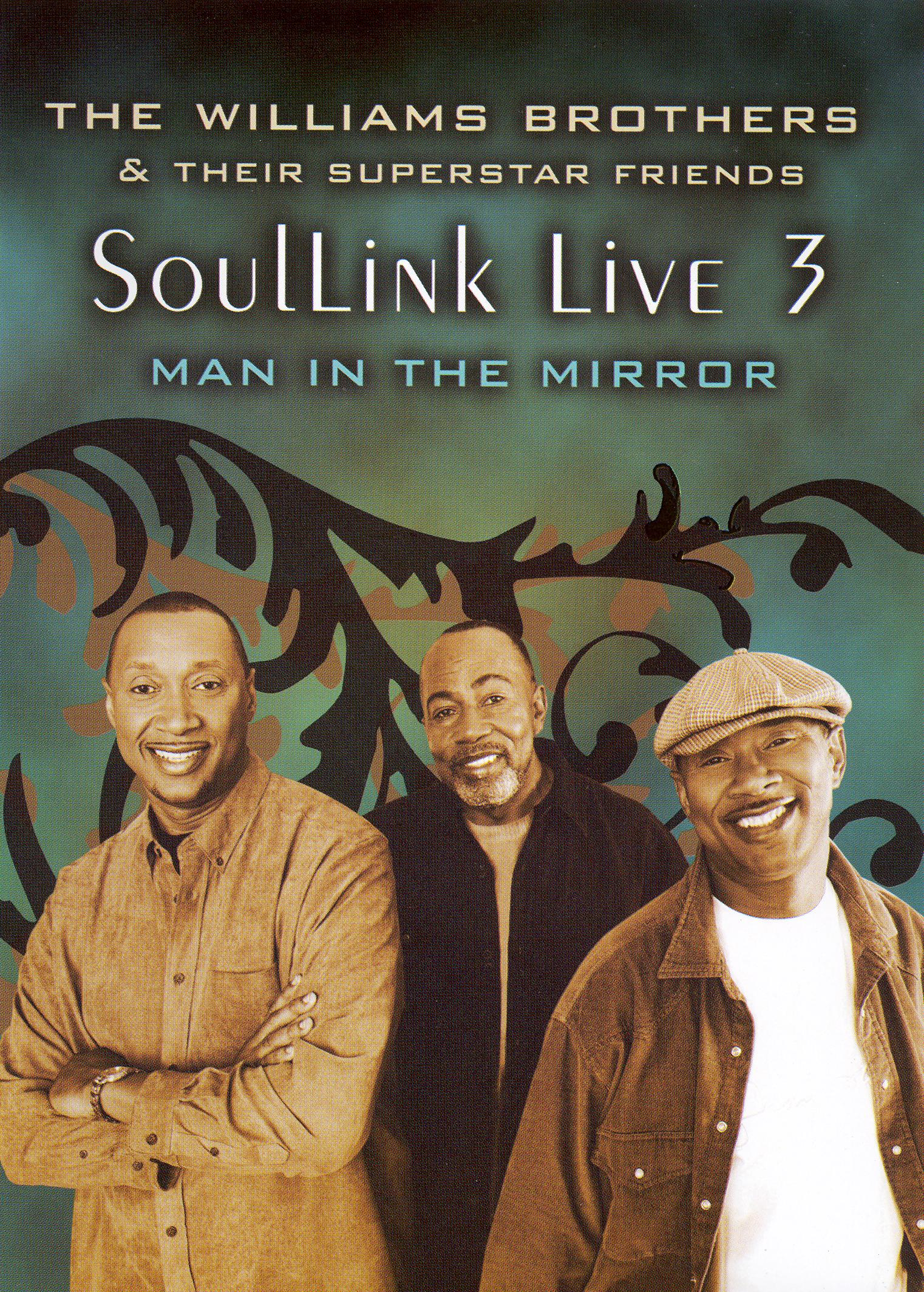 The Williams Brothers and Their Friends: Soullink Live, Vol. 3