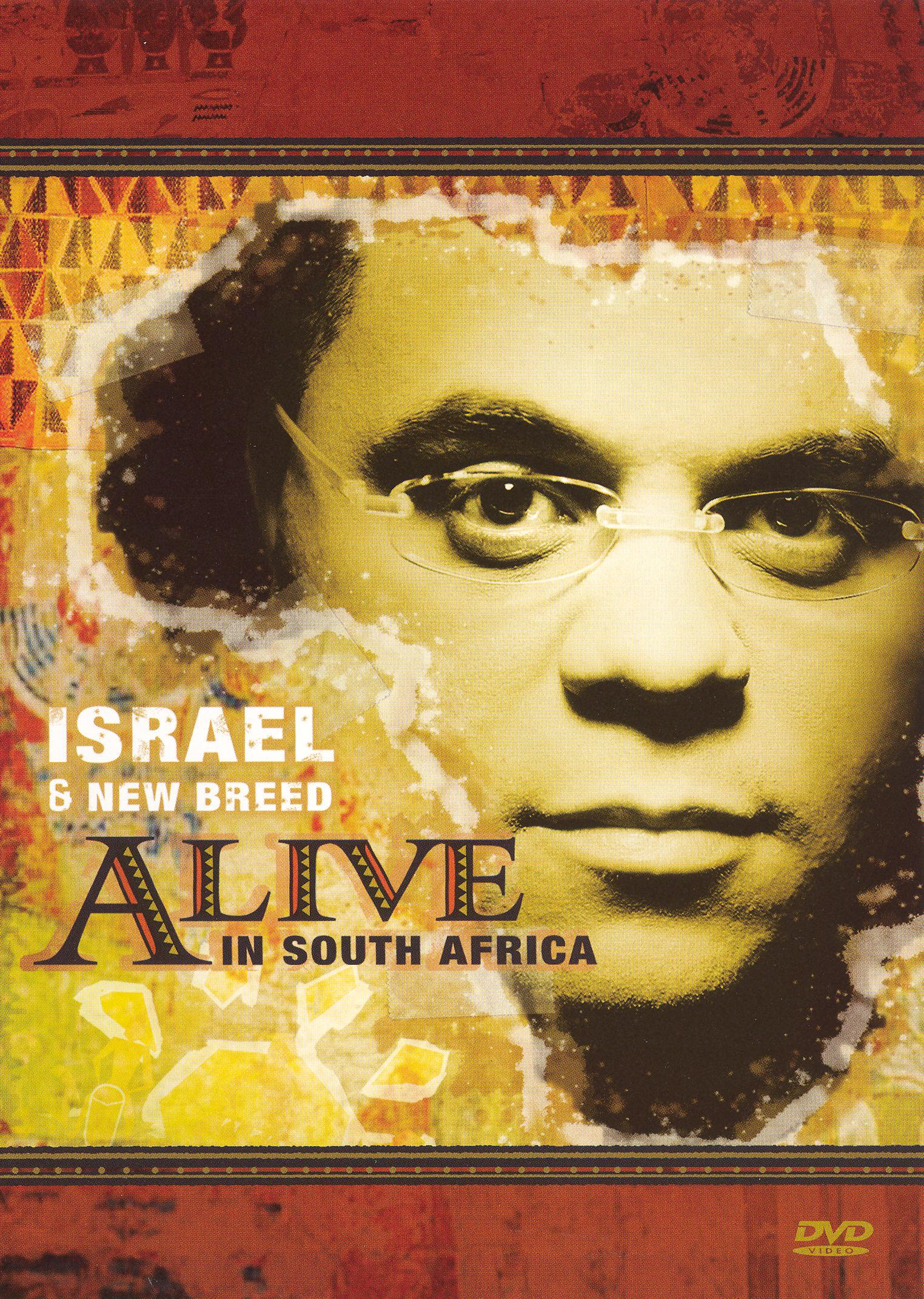 Israel and New Breed: Alive in South Africa