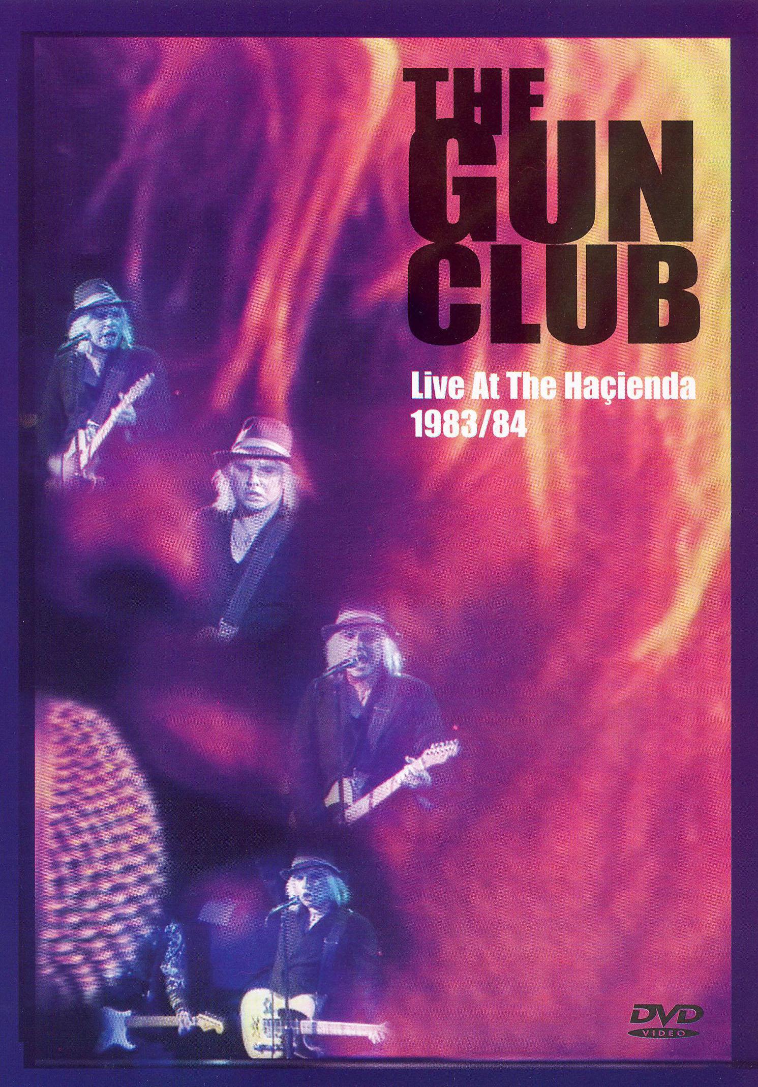 Gun Club: Live at the Hacienda