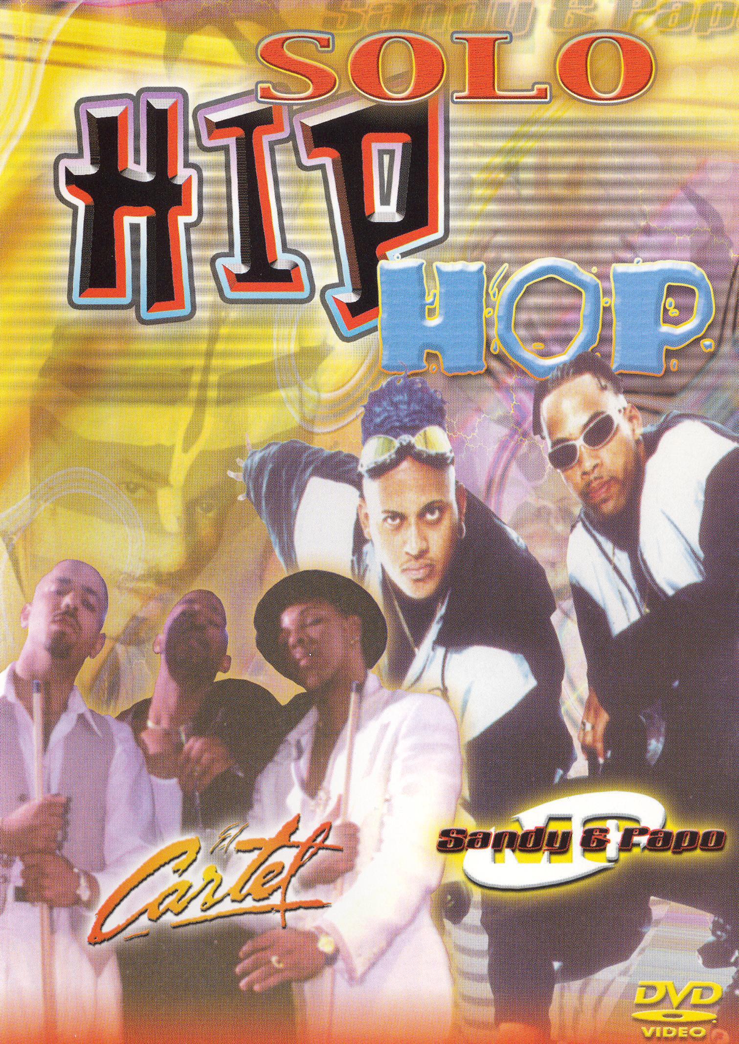 Sandy y Papo/El Cartel: Solo Hip Hop