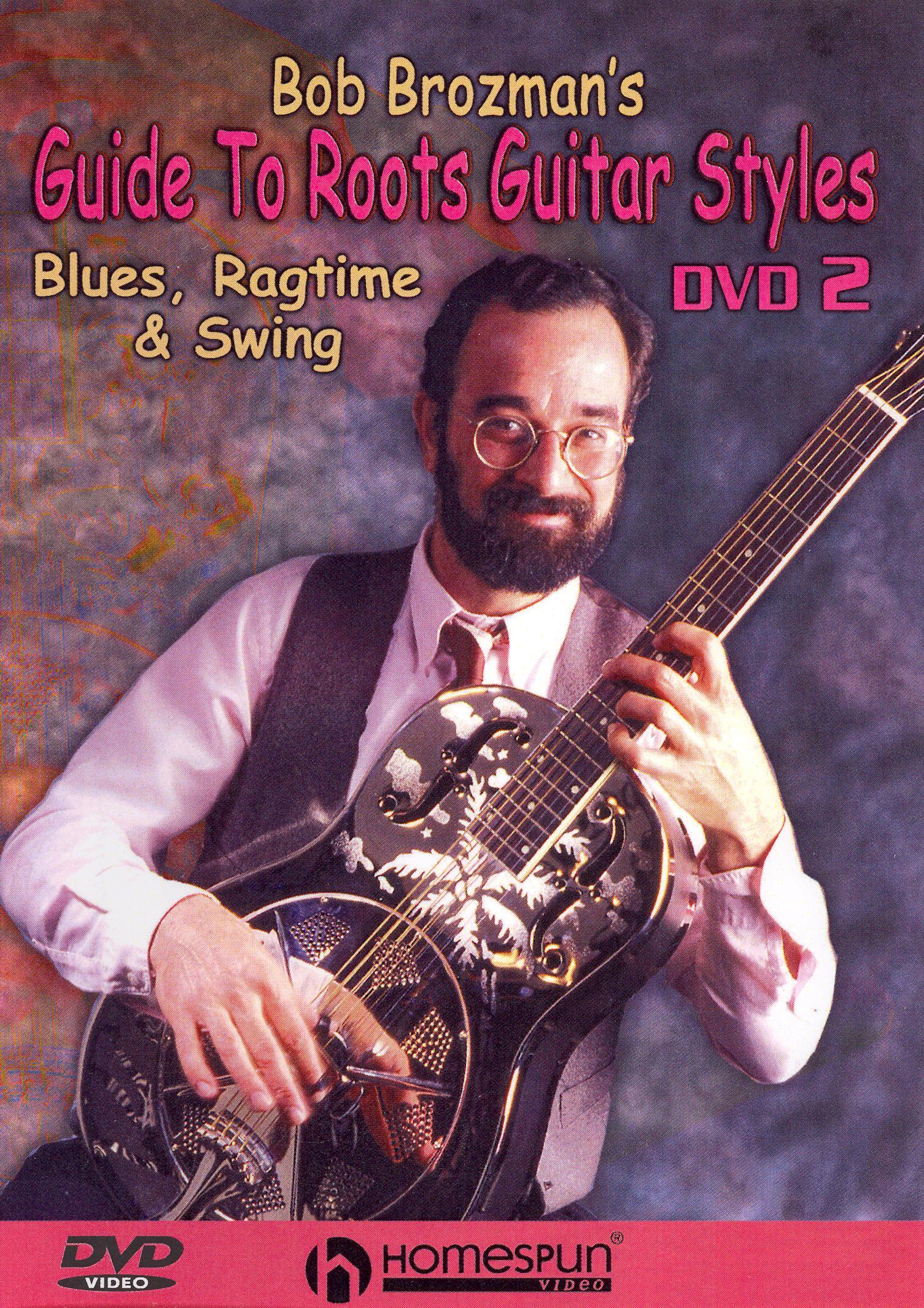 Bob Brozman's Guide to Roots Guitar Styles, Vol. 2