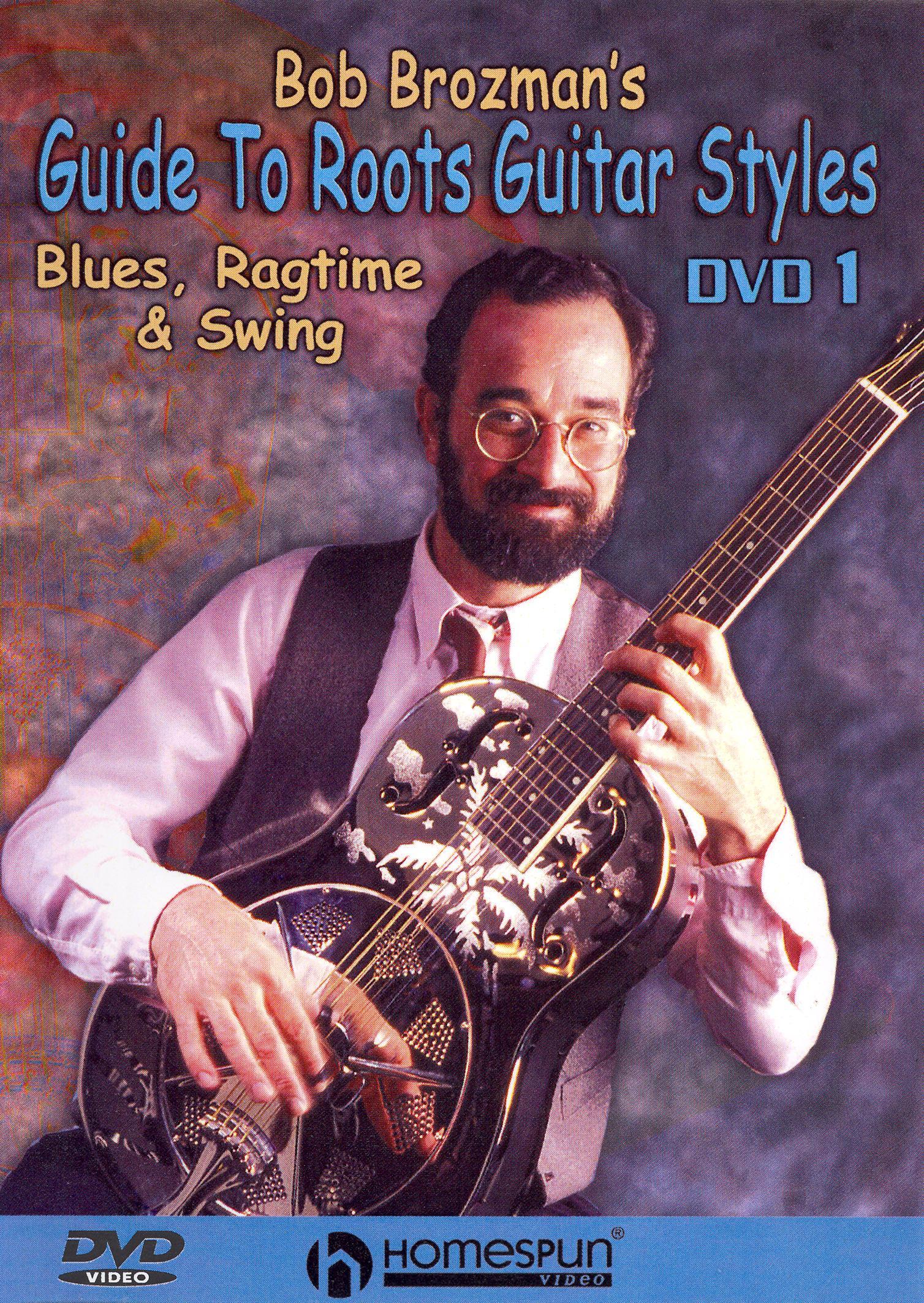 Bob Brozman's Guide to Roots Guitar Styles, Vol. 1