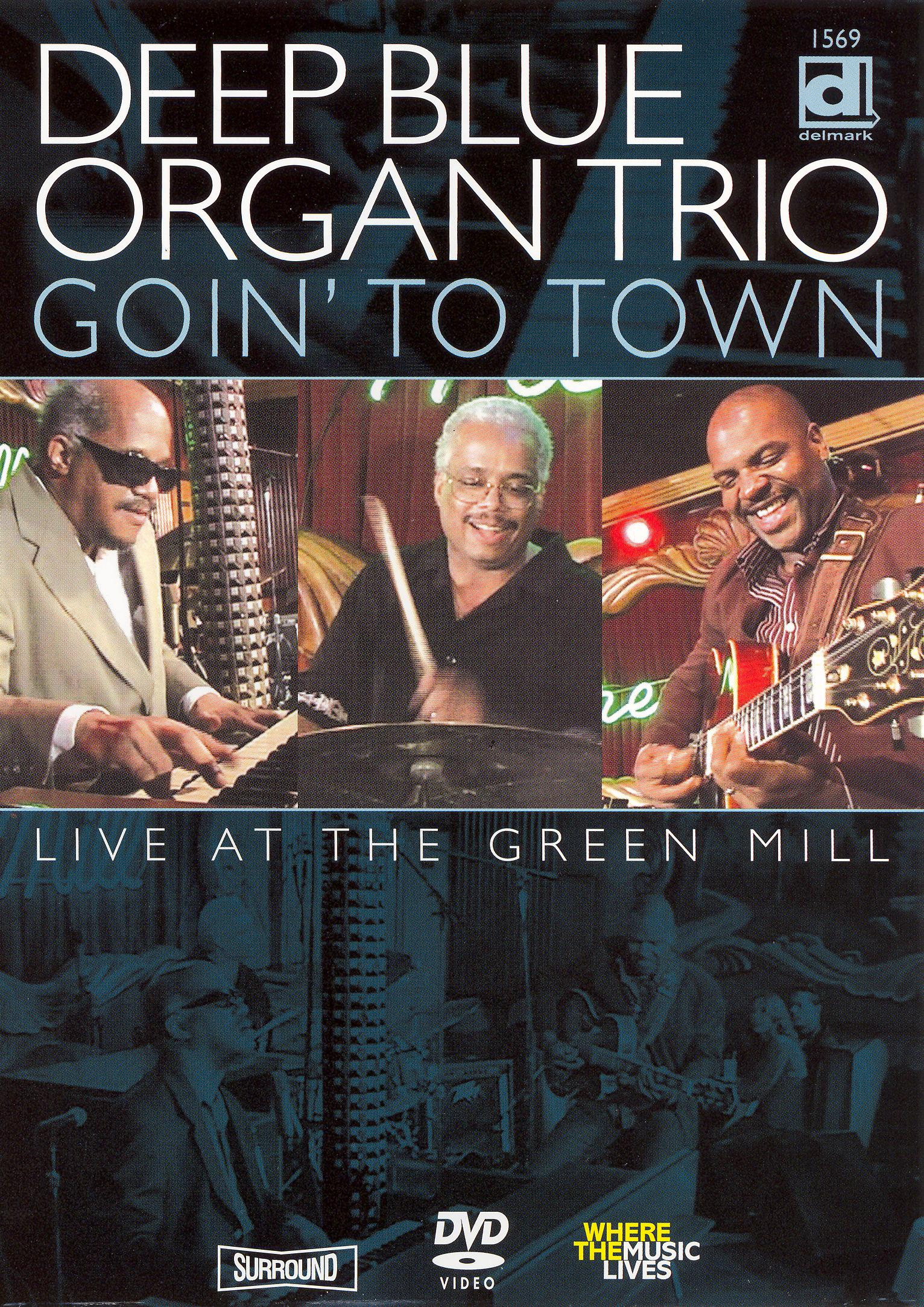 Deep Blue Organ Trio: Live at the Green Mill