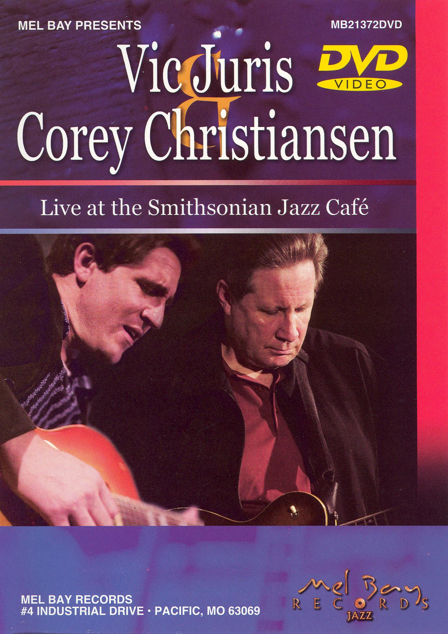 Vic Juris and Corey Christiansen: Live at the Smithsonian Jazz Cafe