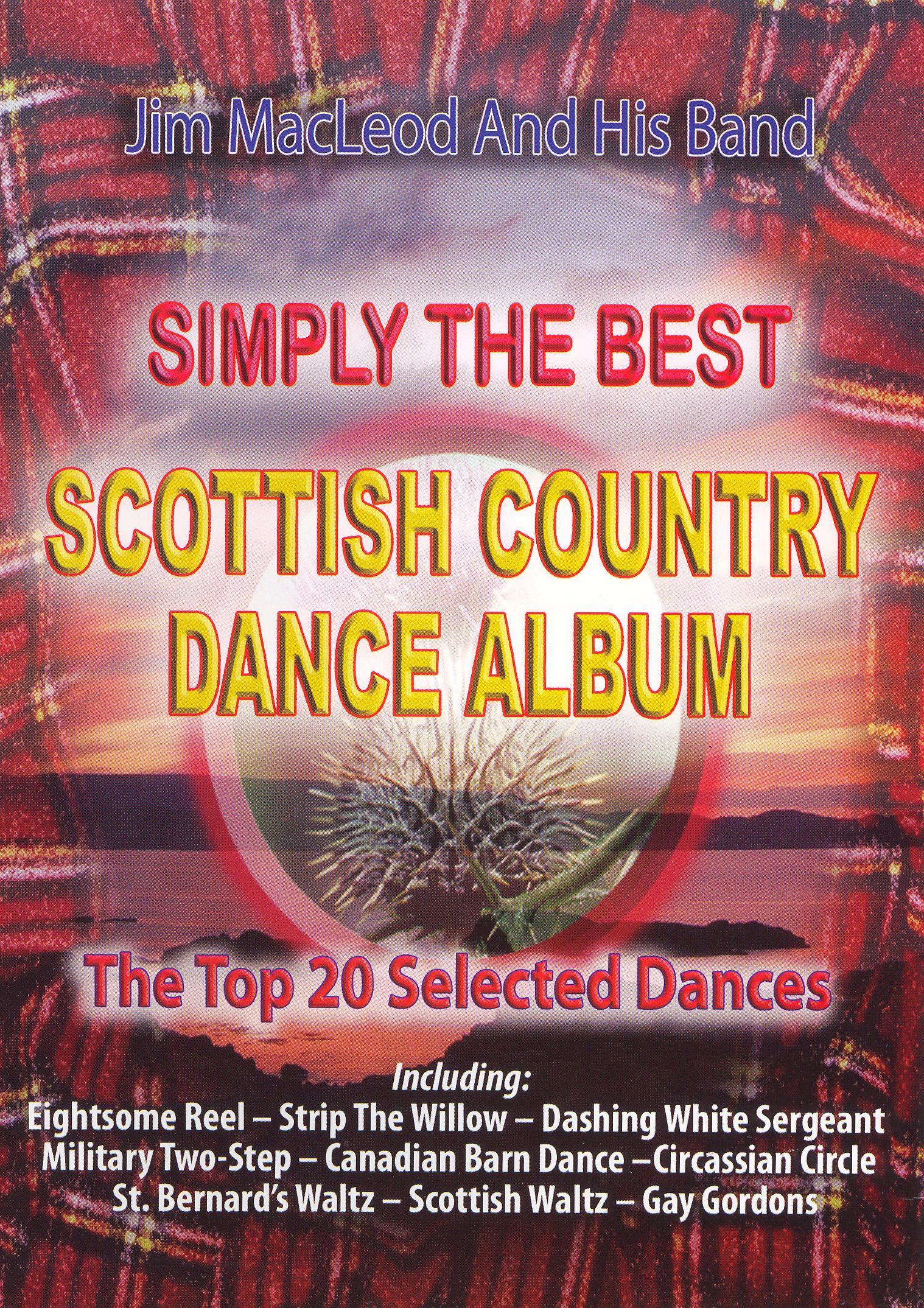 Jim MacLeod: Simply the Best Scottish Country Dance Album