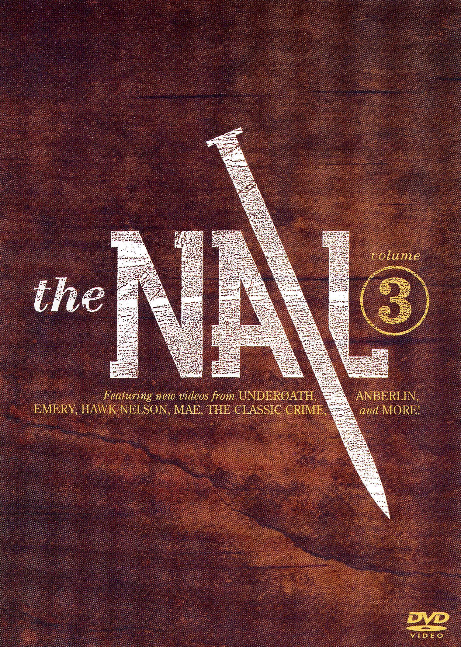 The Nail DVD: Tooth & Nail Video, Vol. 3