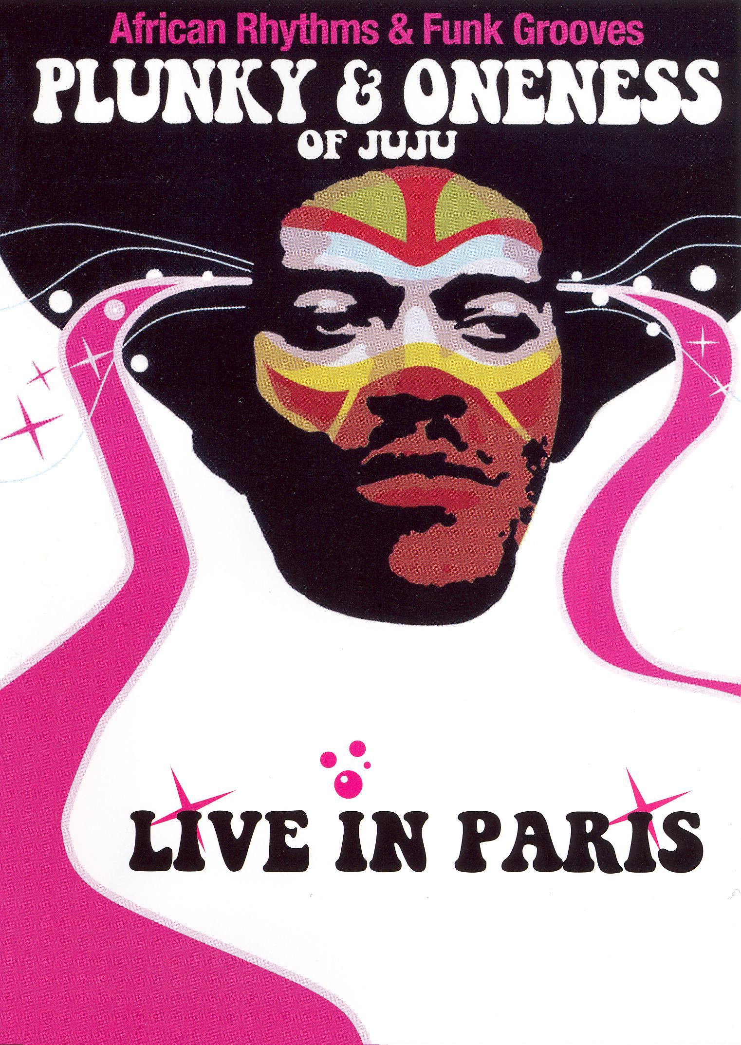 Plunky and Oneness of Juju: Live in Paris