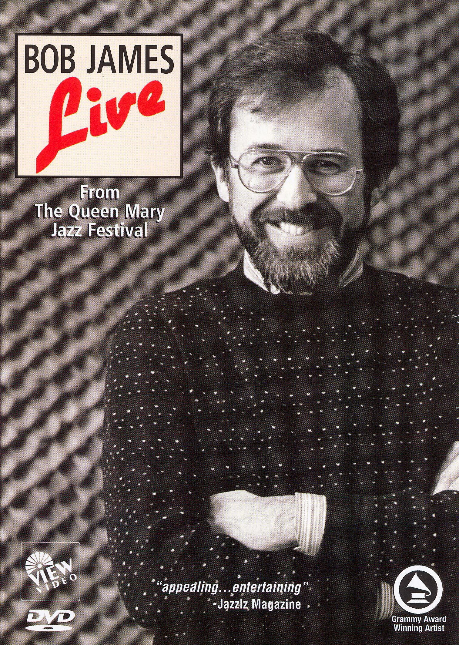 Bob James: Live - From the Queen Mary Jazz Festival