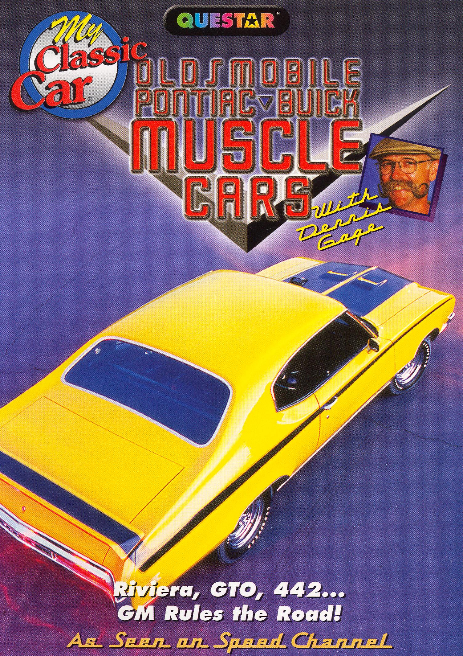 My Classic Car: Olds-Pontiac-Buick Muscle Cars
