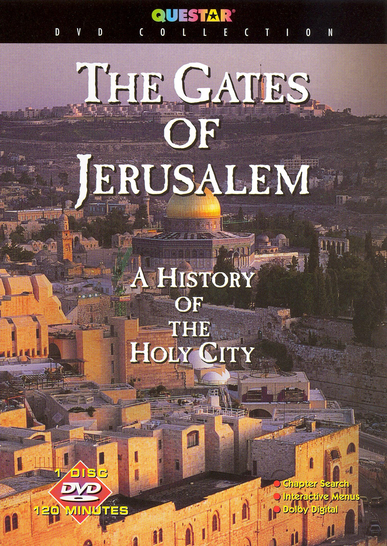 The Gates of Jerusalem: A History of the Holy City