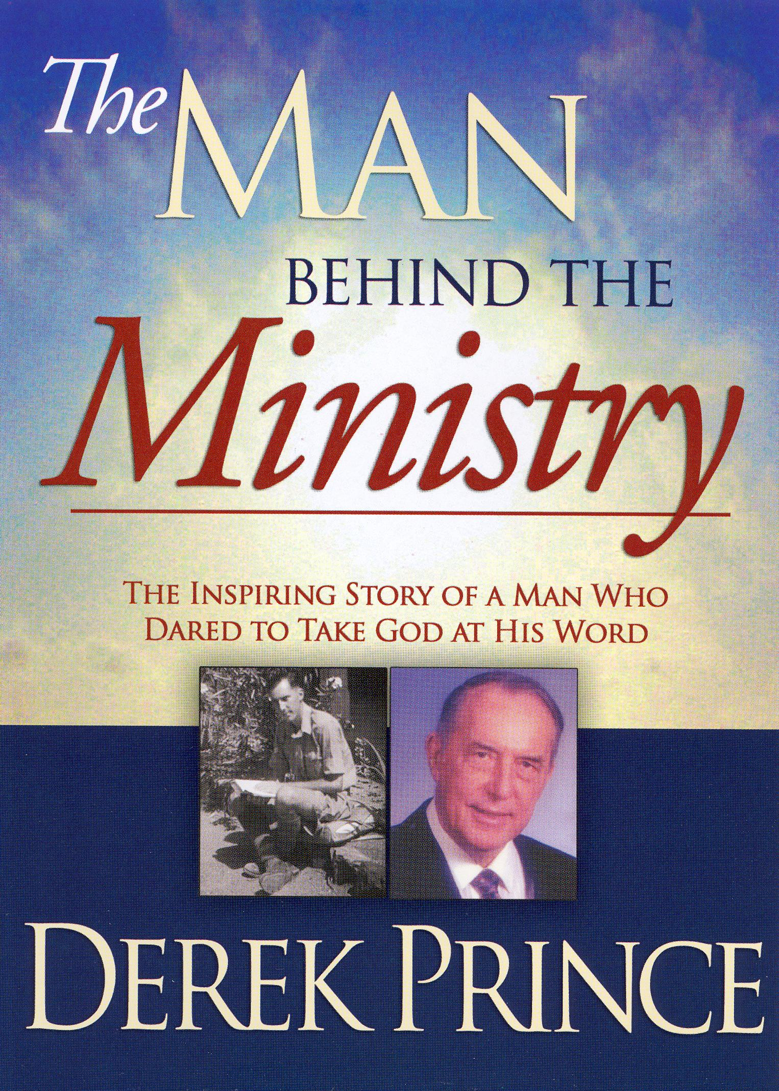 Derek Prince: Man Behind the Ministry