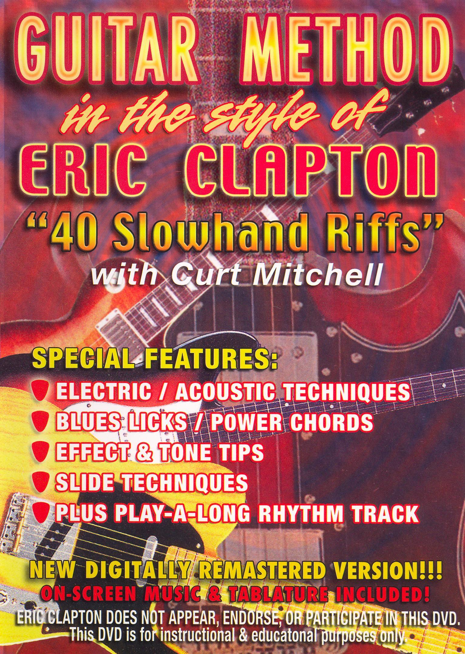 Guitar Method: Eric Clapton - 40 Slowhand Riffs
