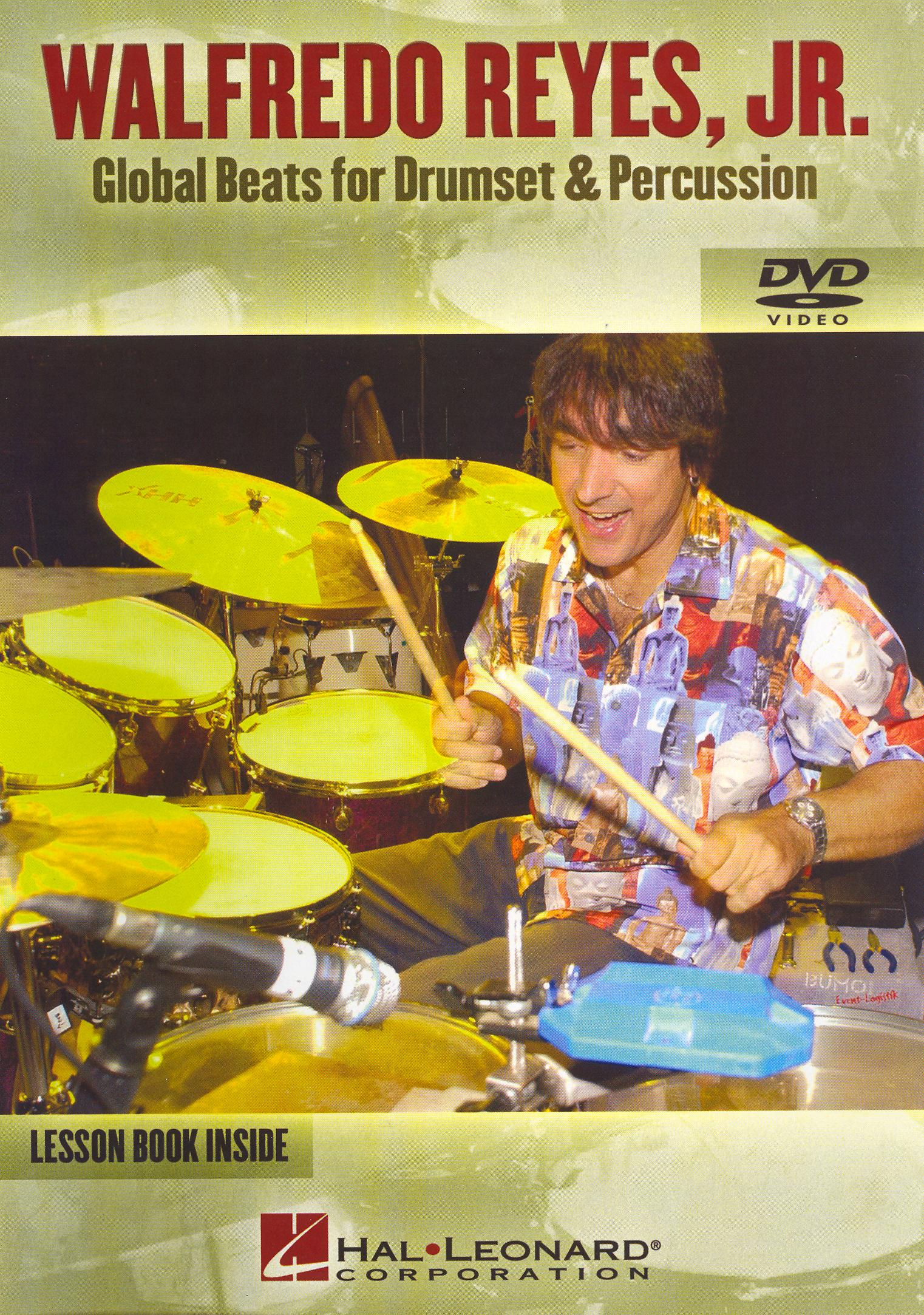 Walfredo Reyes Jr: Global Beats for Drumset and Percussion