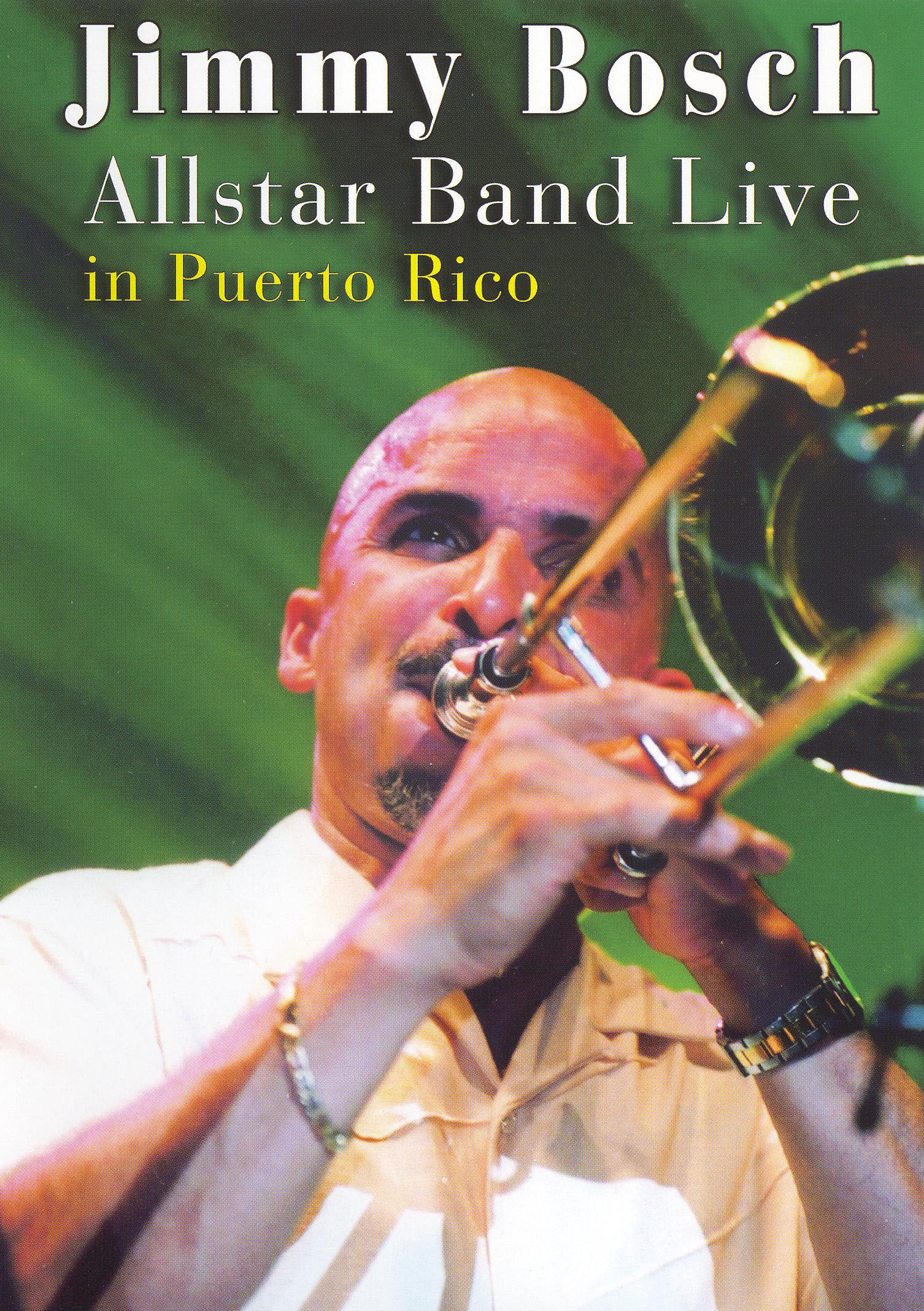 Jimmy Bosch: All-Star Band Live in Puerto Rico