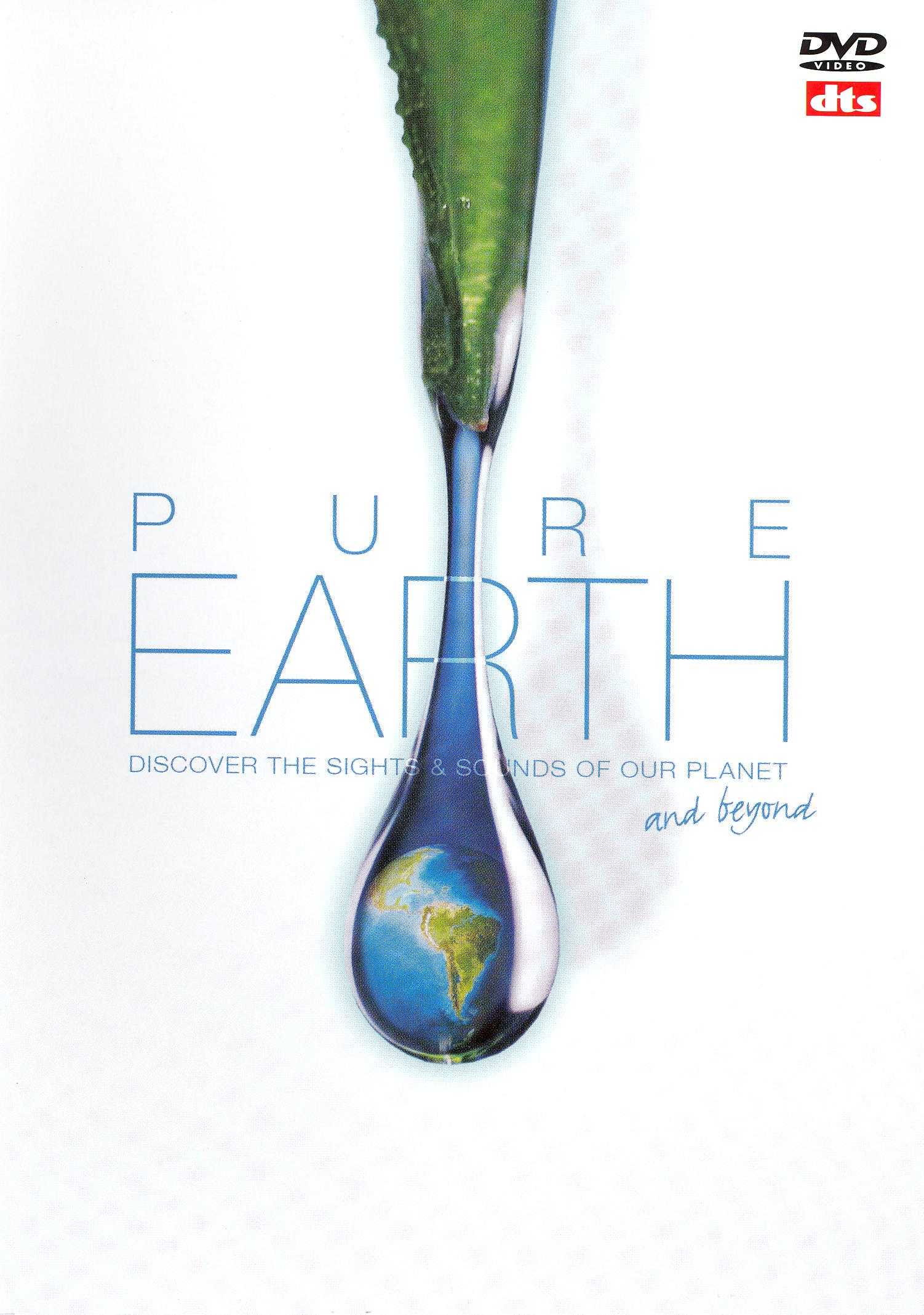 Pure Earth, Vol. 2: Discover the Sights and Sounds of Our Planet and Beyond