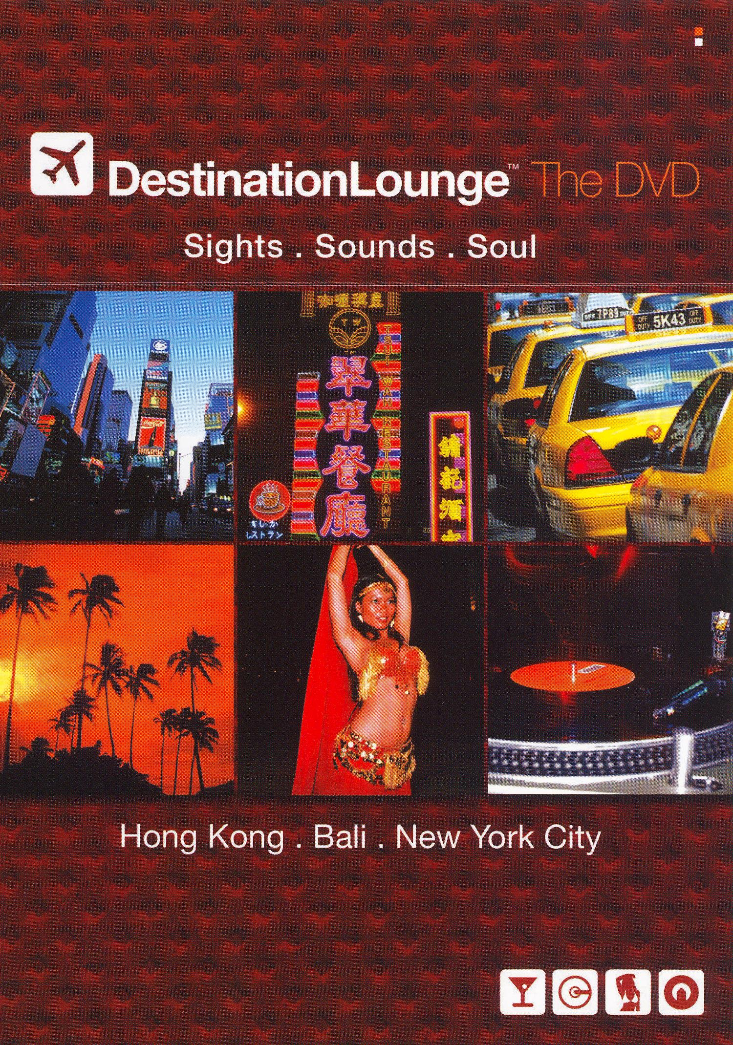 Destination Lounge: The DVD