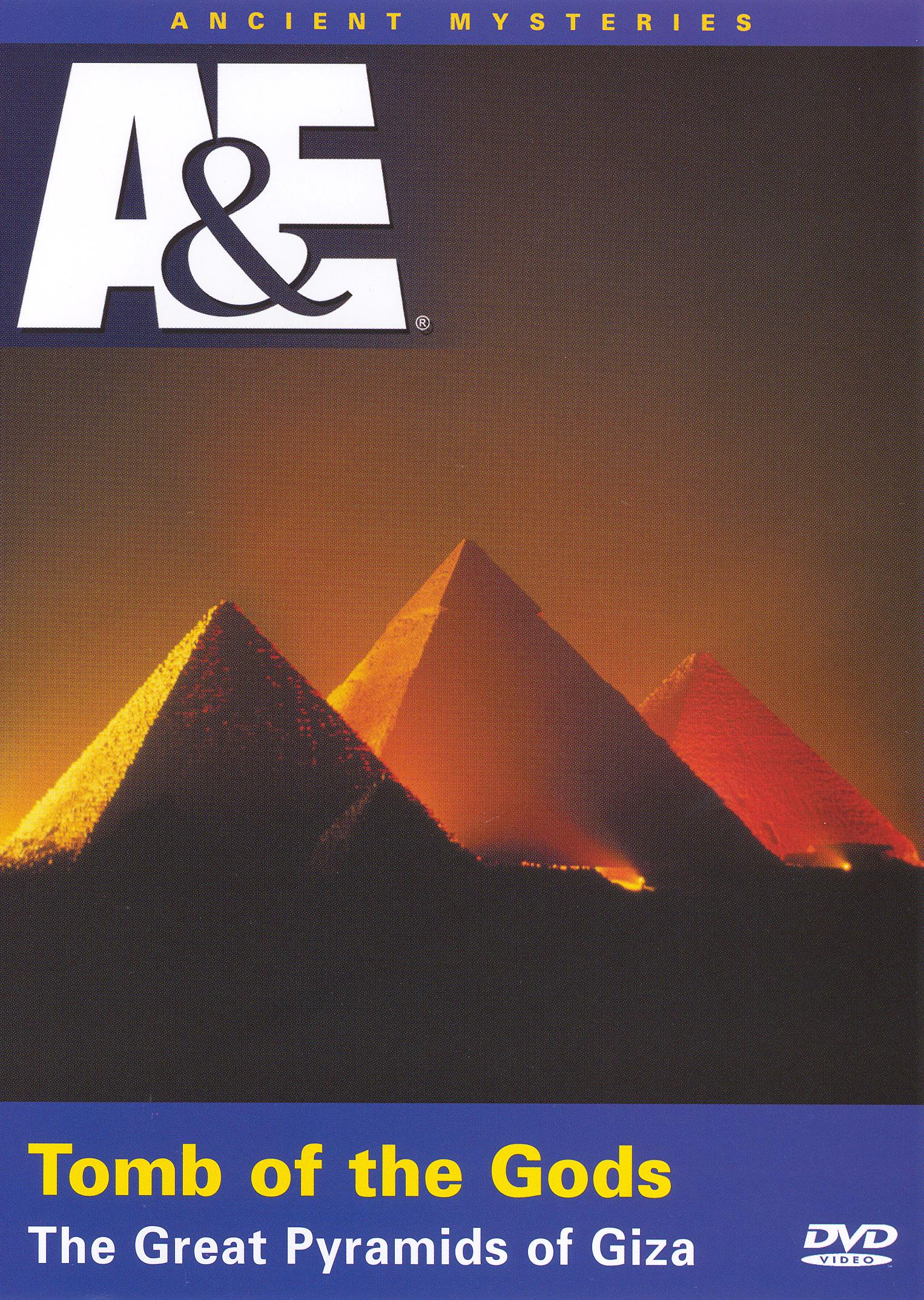 Ancient Mysteries: Tombs of the Gods - The Great Pyramids of Giza