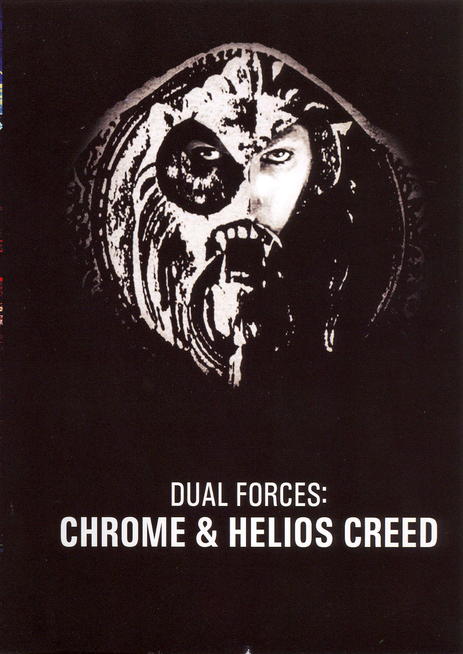Chrome & Helios Creed: Dual Forces