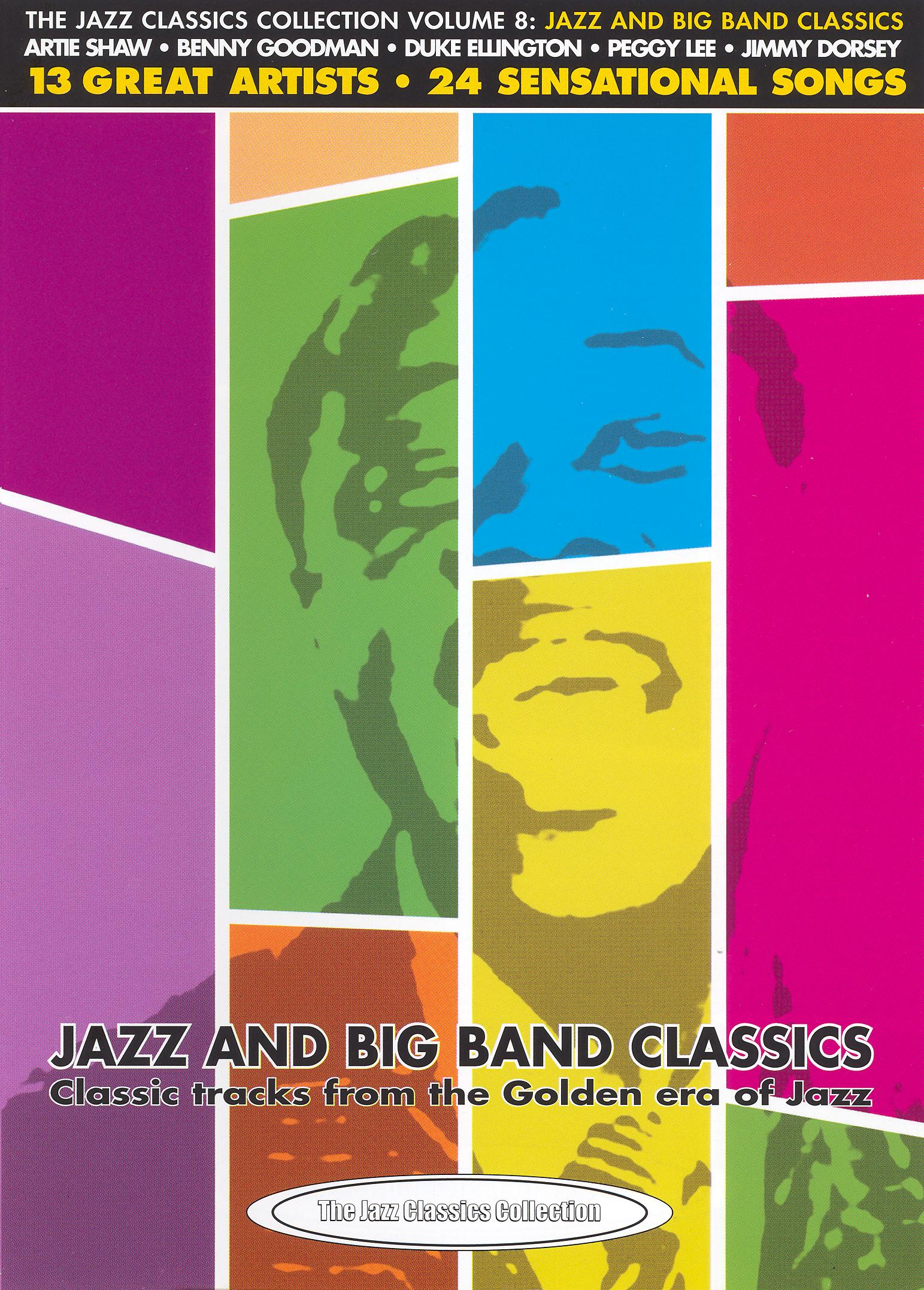 Jazz Classics Collection, Vol. 8: Jazz and Big Band Classics