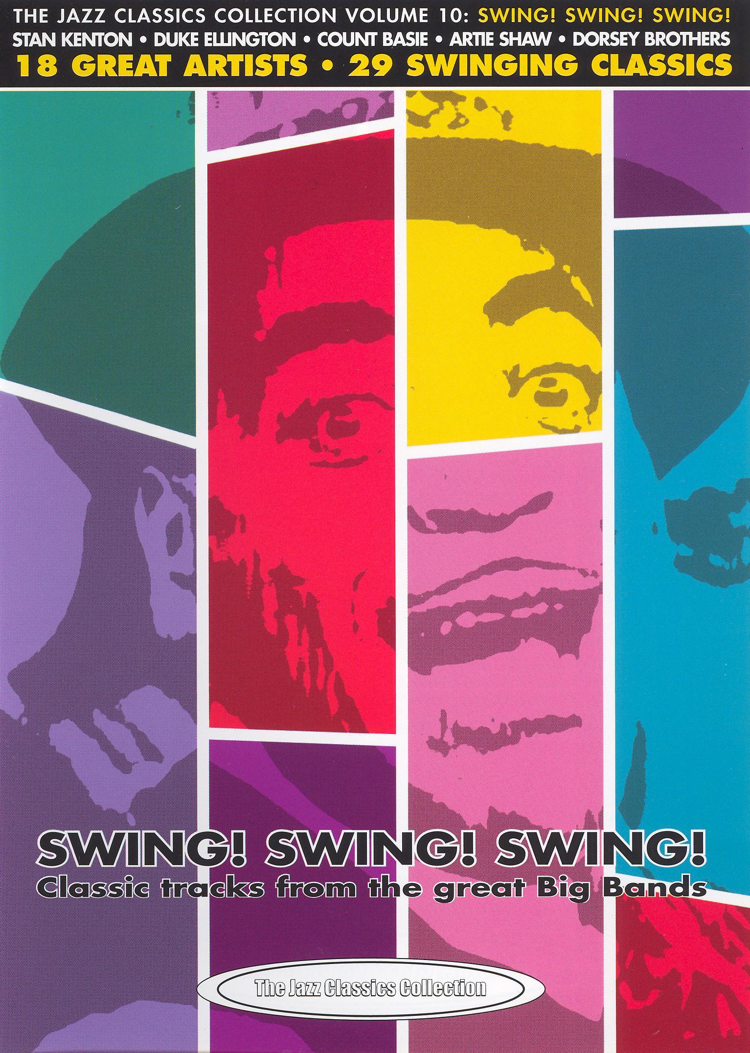 Jazz Classics Collection, Vol. 10: Swing! Swing! Swing!