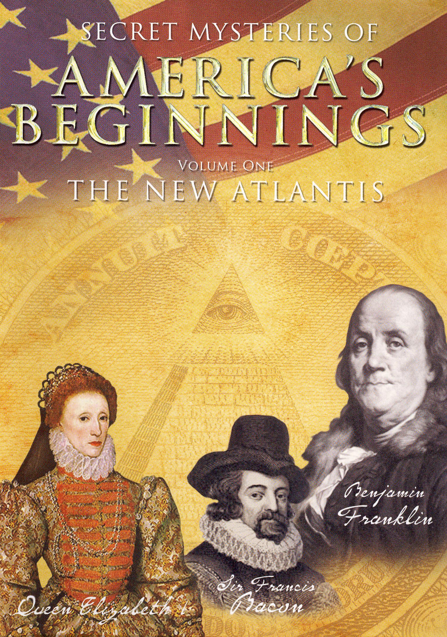 Secret Mysteries of America's Beginnings, Vol. 1: The New Atlantis