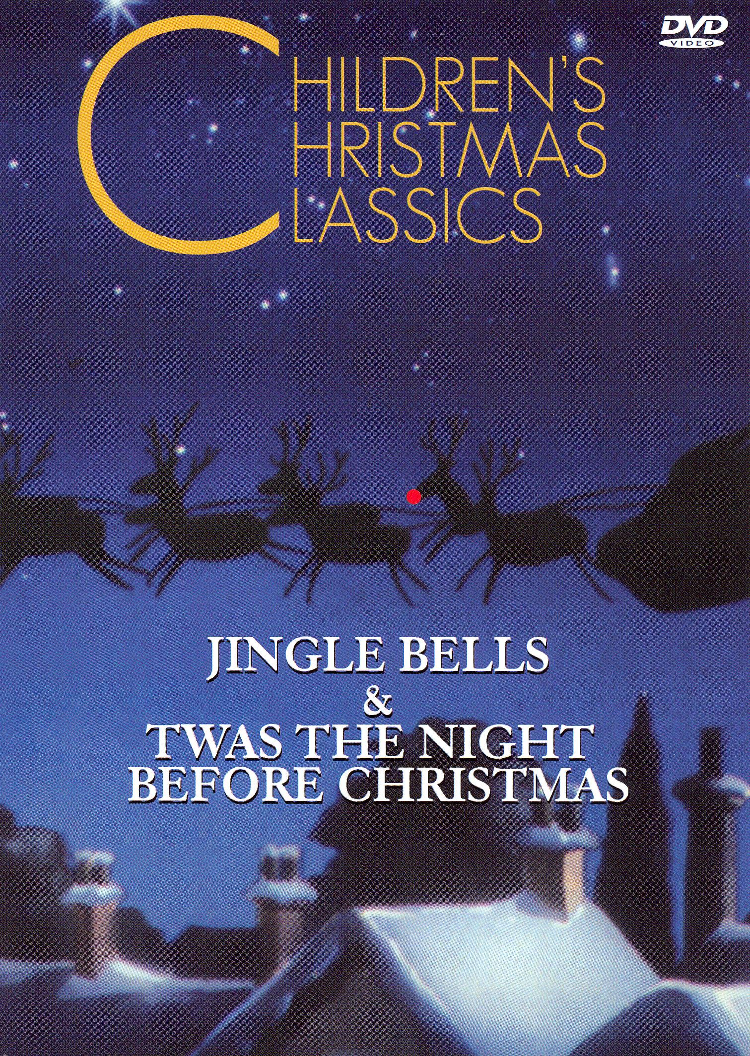 Children's Christmas Classics: Jingle Bells & 'Twas the Night Before Christmas