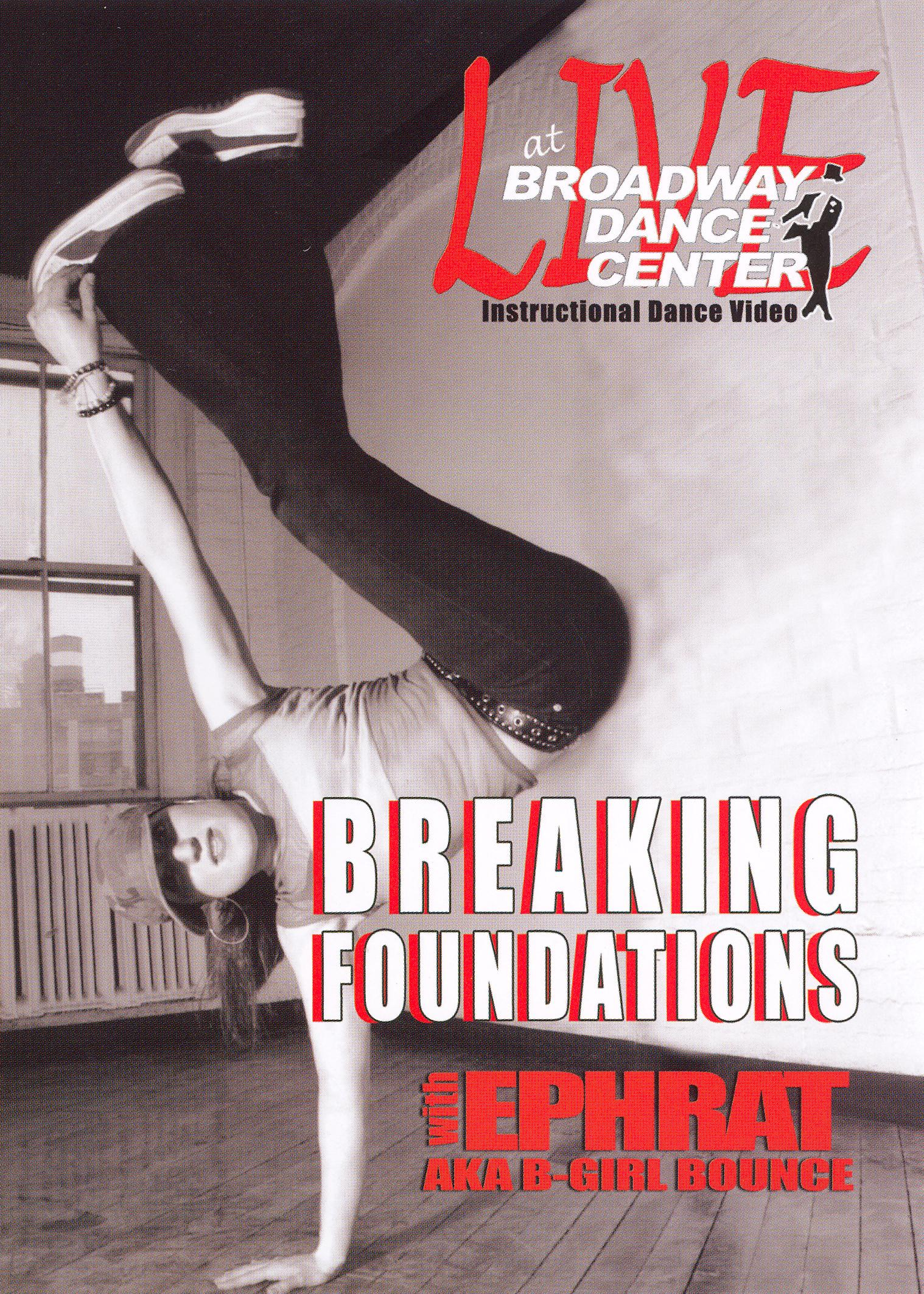 Broadway Dance Center: Breaking Foundations - Breakdance