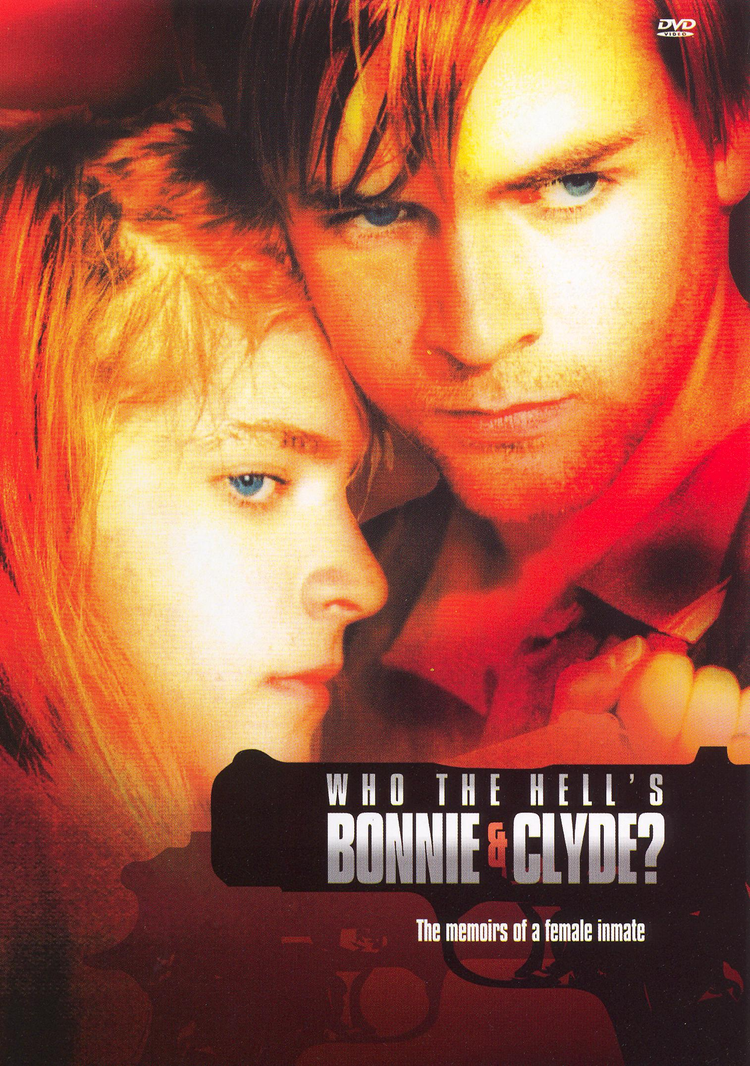 Who the Hell's Bonnie and Clyde