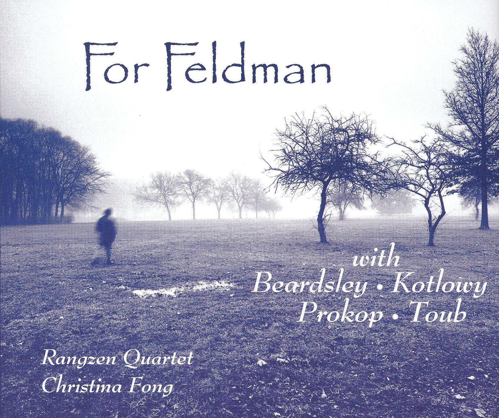 Rangzen Quartet/Christina Fong: For Feldman