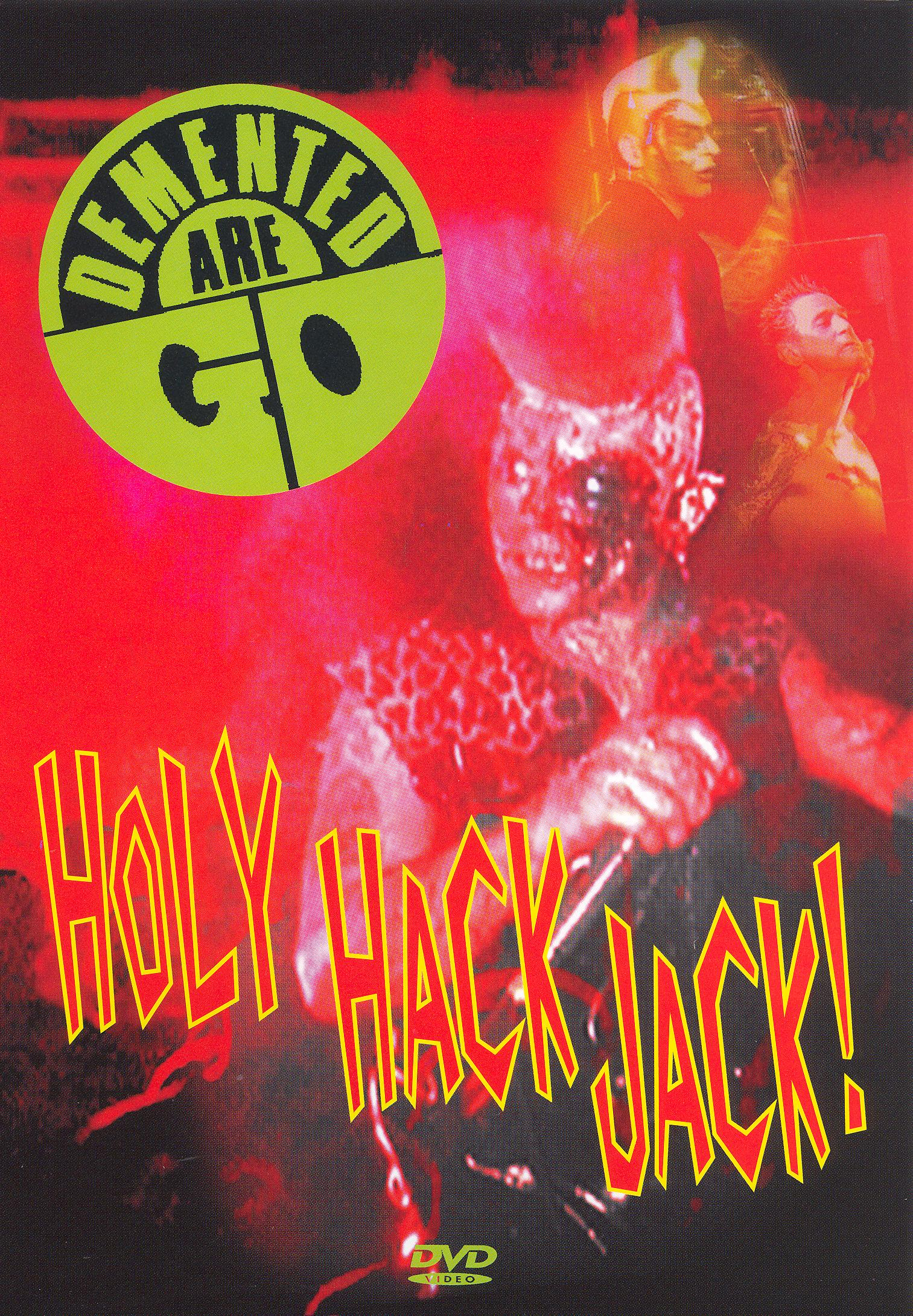 Demented Are Go: Holy Hack Jack