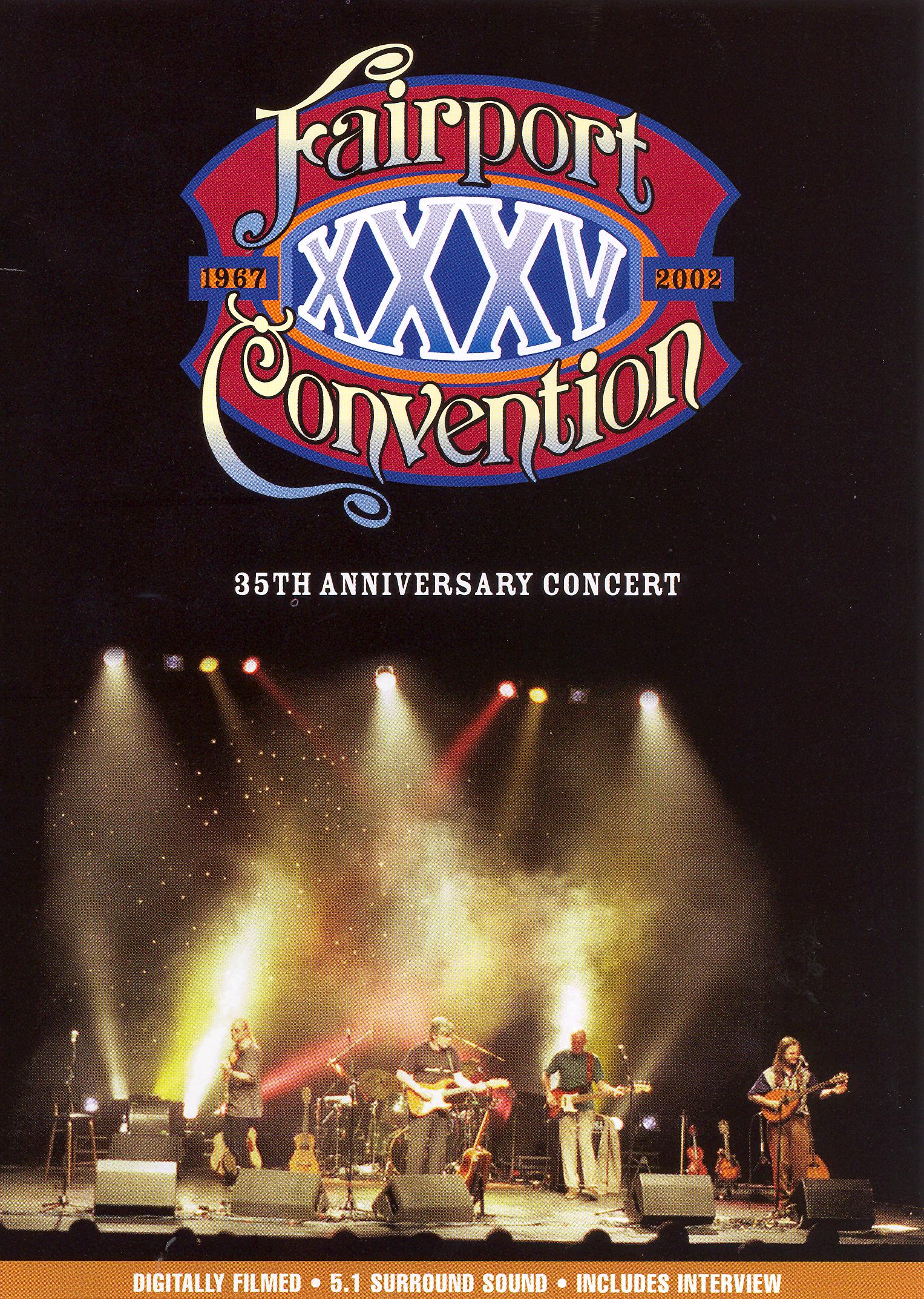 Fairport Convention: The 35th Anniversary Concert