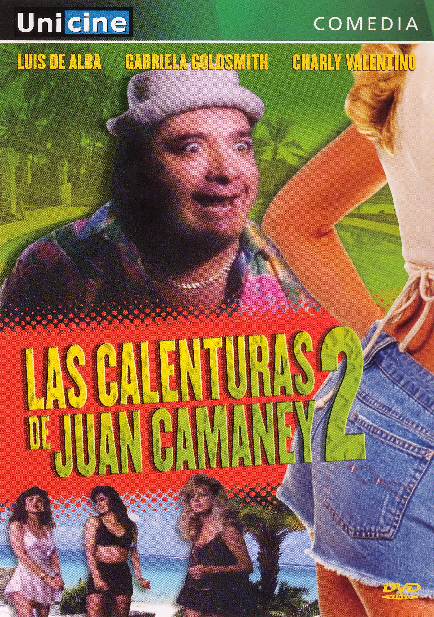 Las Calenturas De Juan Camaney II
