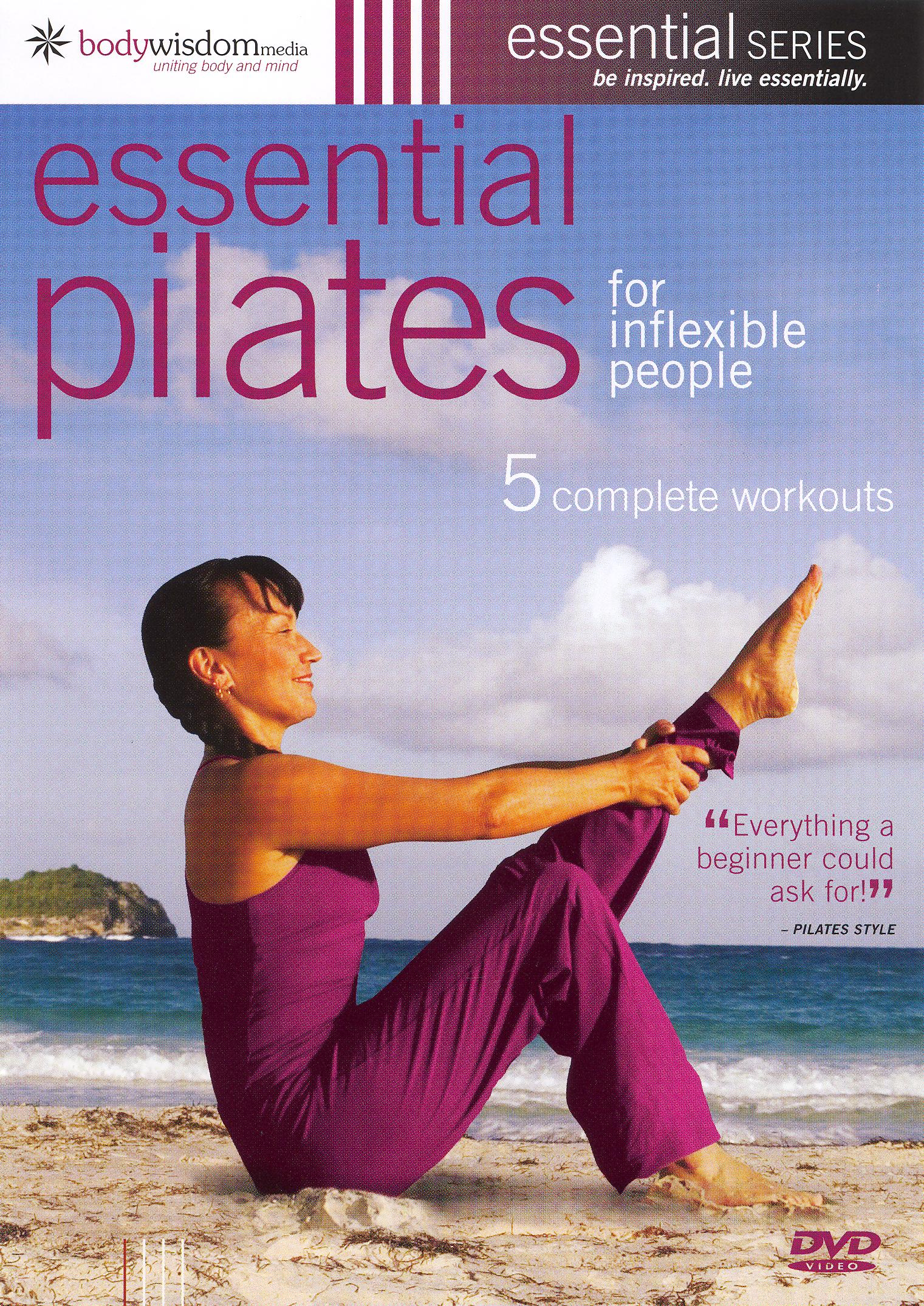 Essential Pilates for Inflexible People