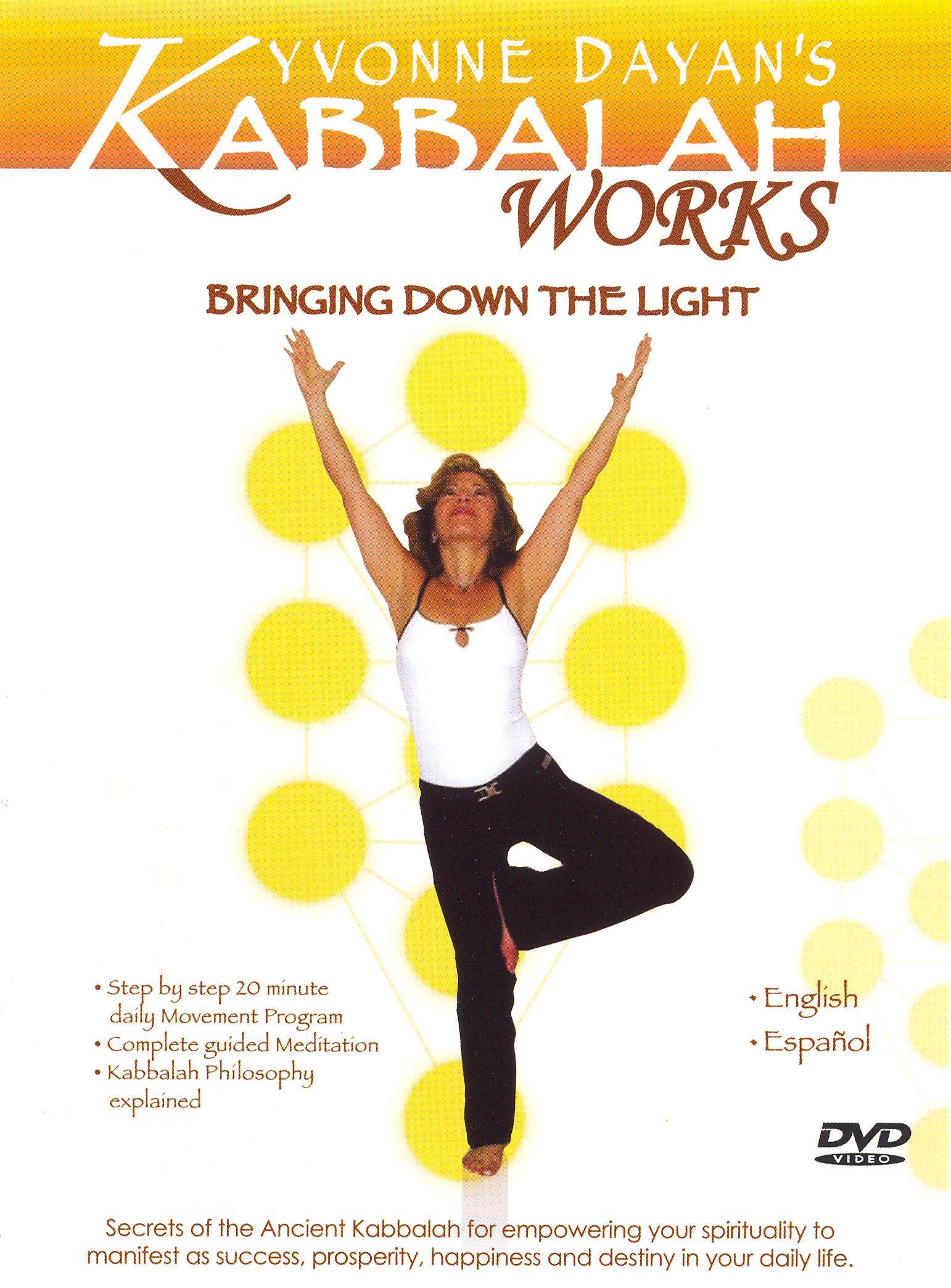 Kabbalah Yoga: Bringing Down the Light