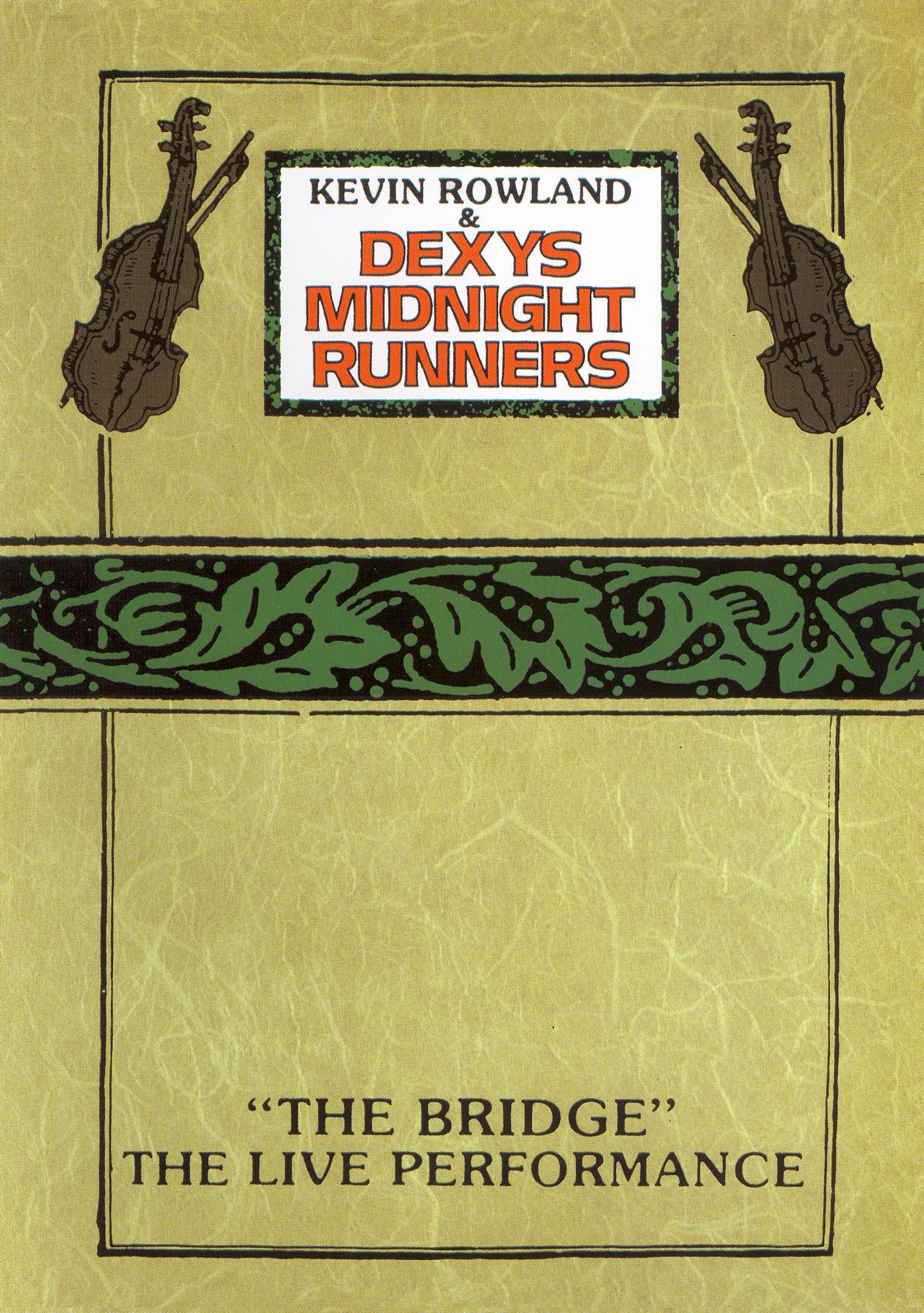 Dexy's Midnight Runners: The Bridge