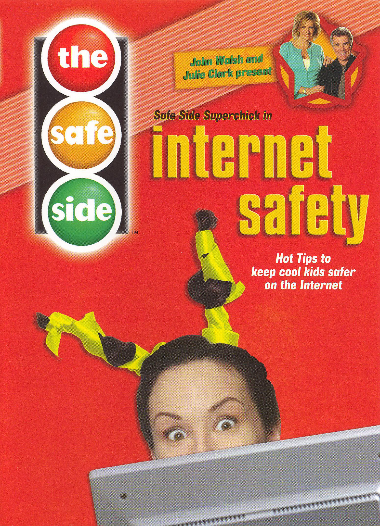 The Safe Side Internet Safety 2006 Synopsis