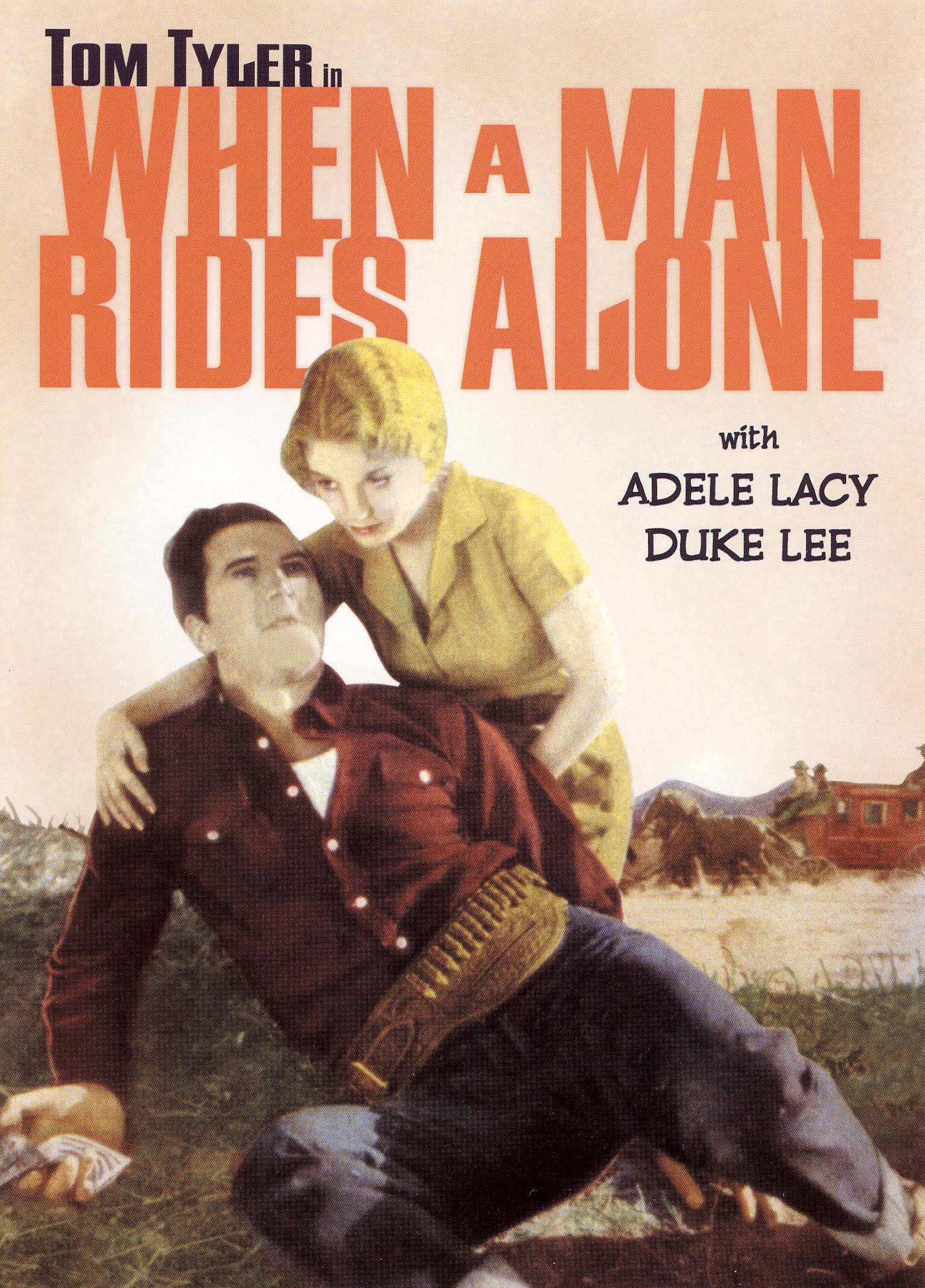 When a Man Rides Alone