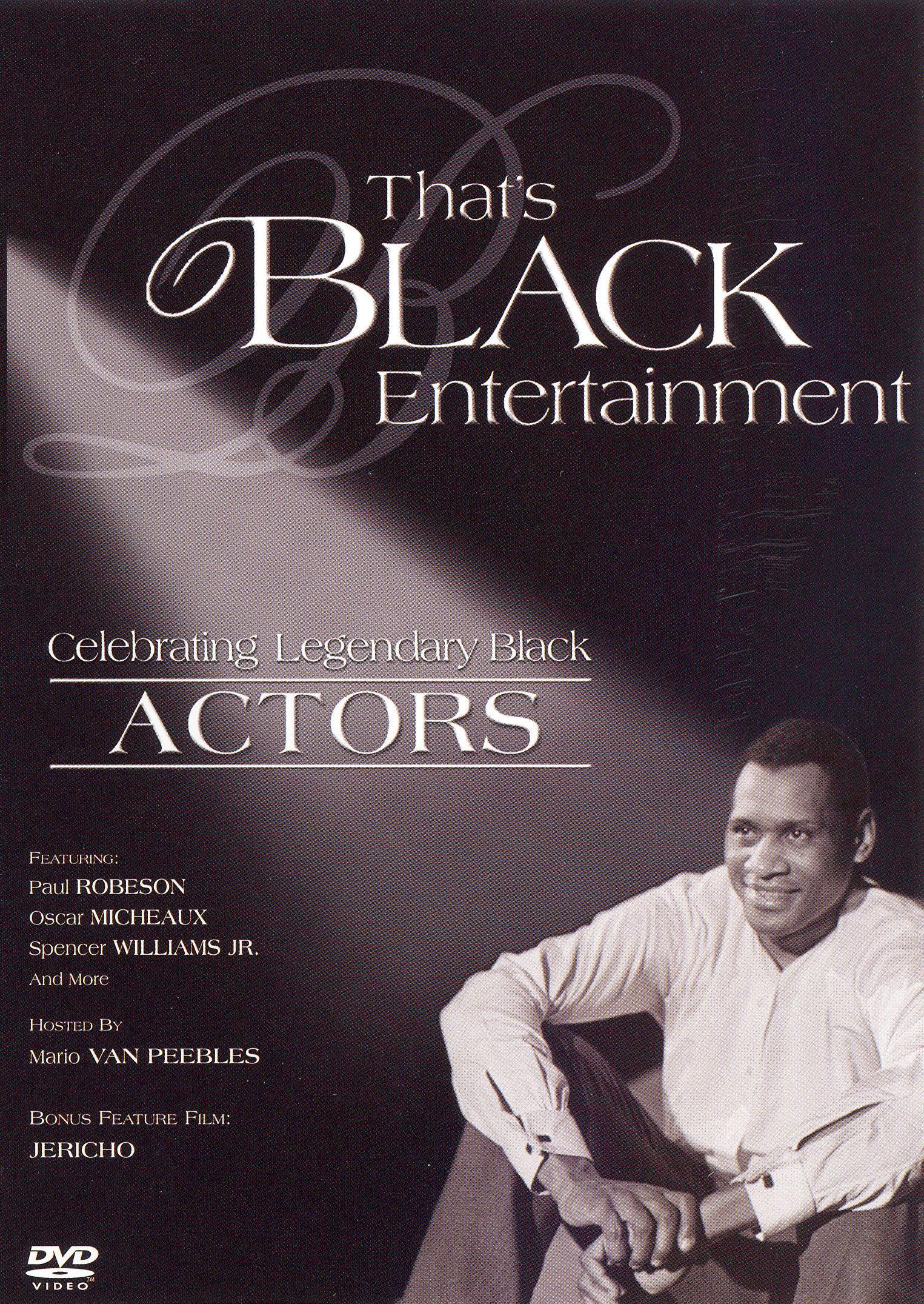 That's Black Entertainment: Celebrating Legendary Black Actors