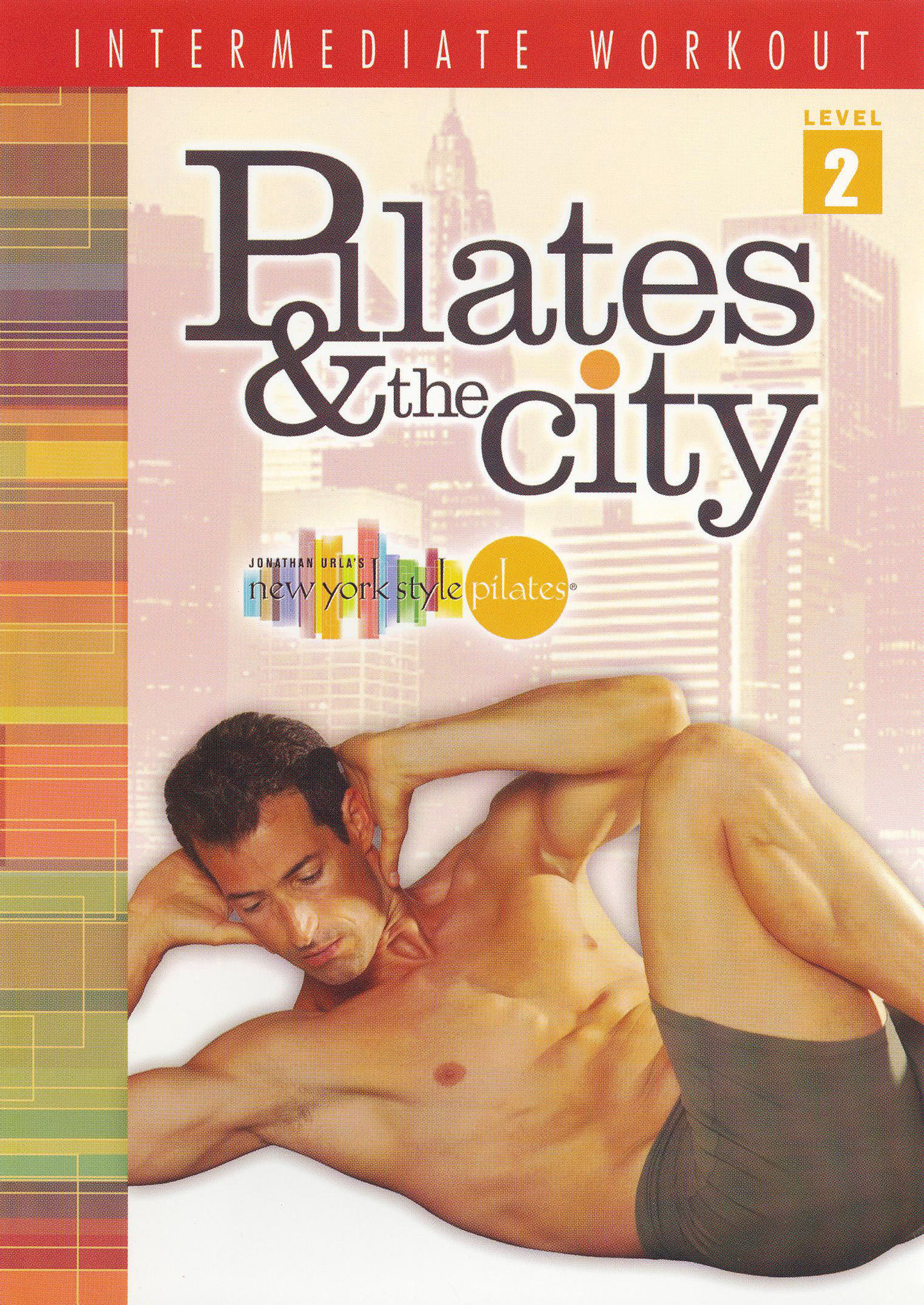 Pilates and the City: Intermediate Workout