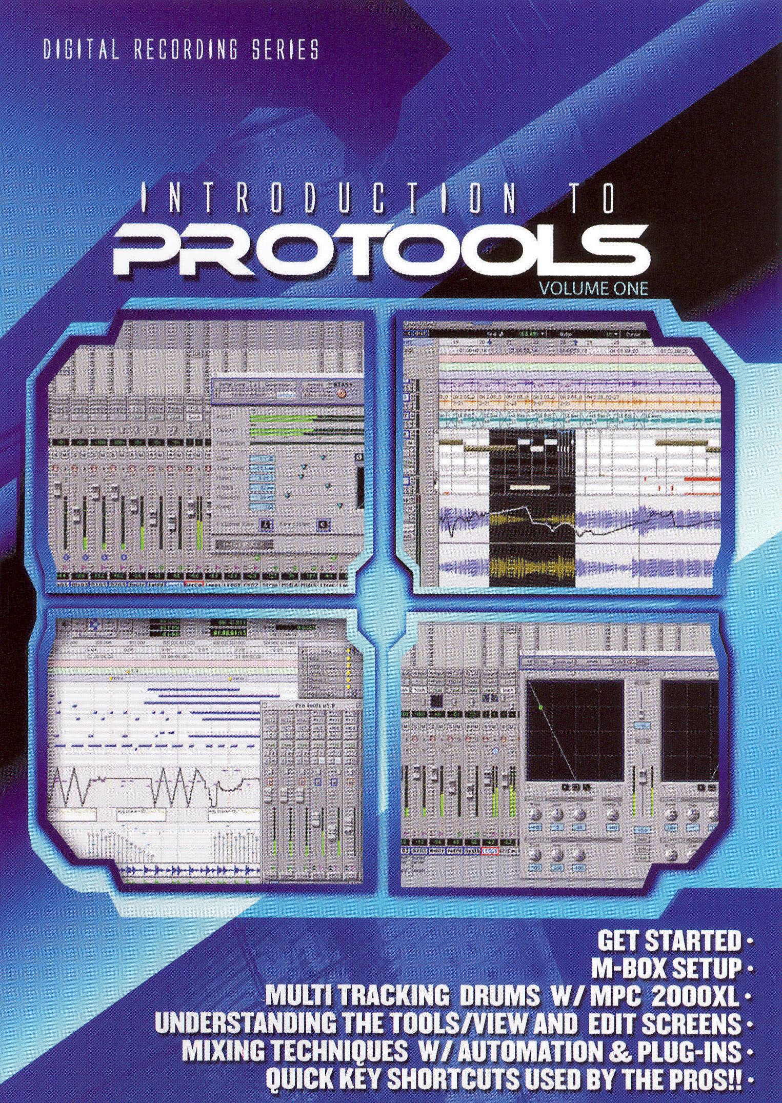 The Basics of Digital Home Recording: Introduction to Protocols, Vol. 1