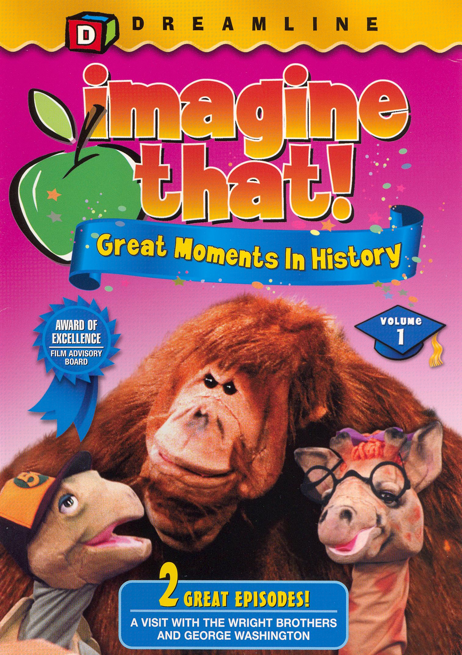Imagine That!, Vol. 1: Great Moments In History