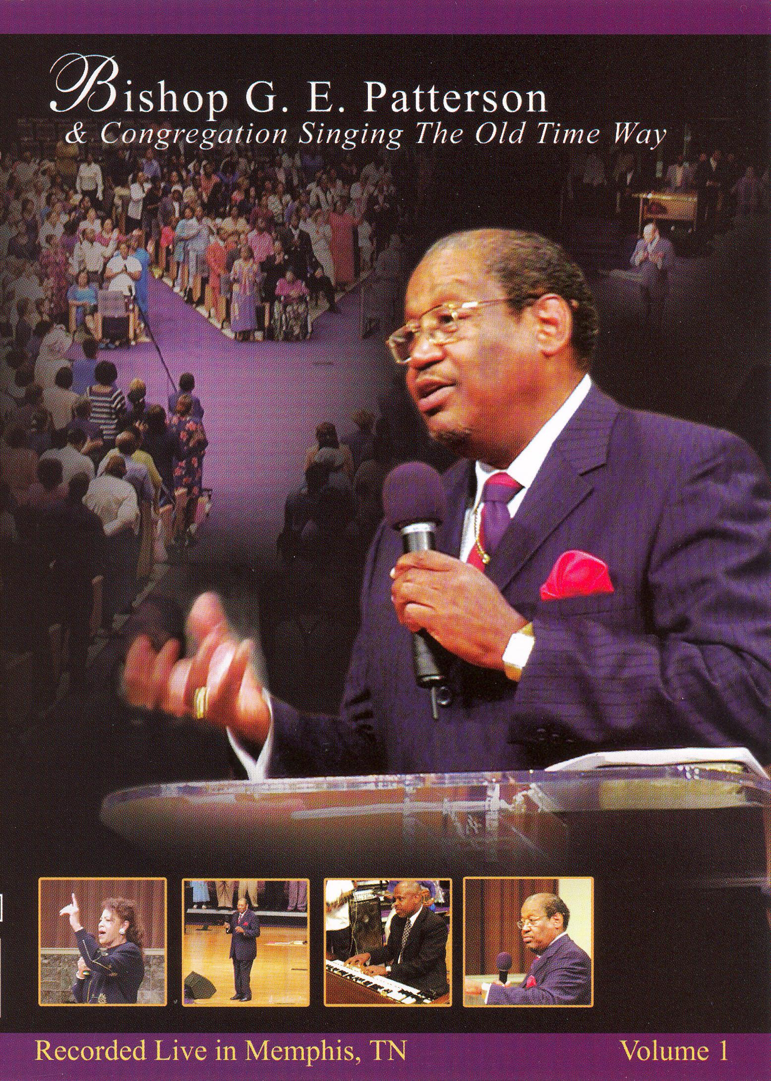 Bishop G.E. Patterson & Congregation: Singing the Old Time Way